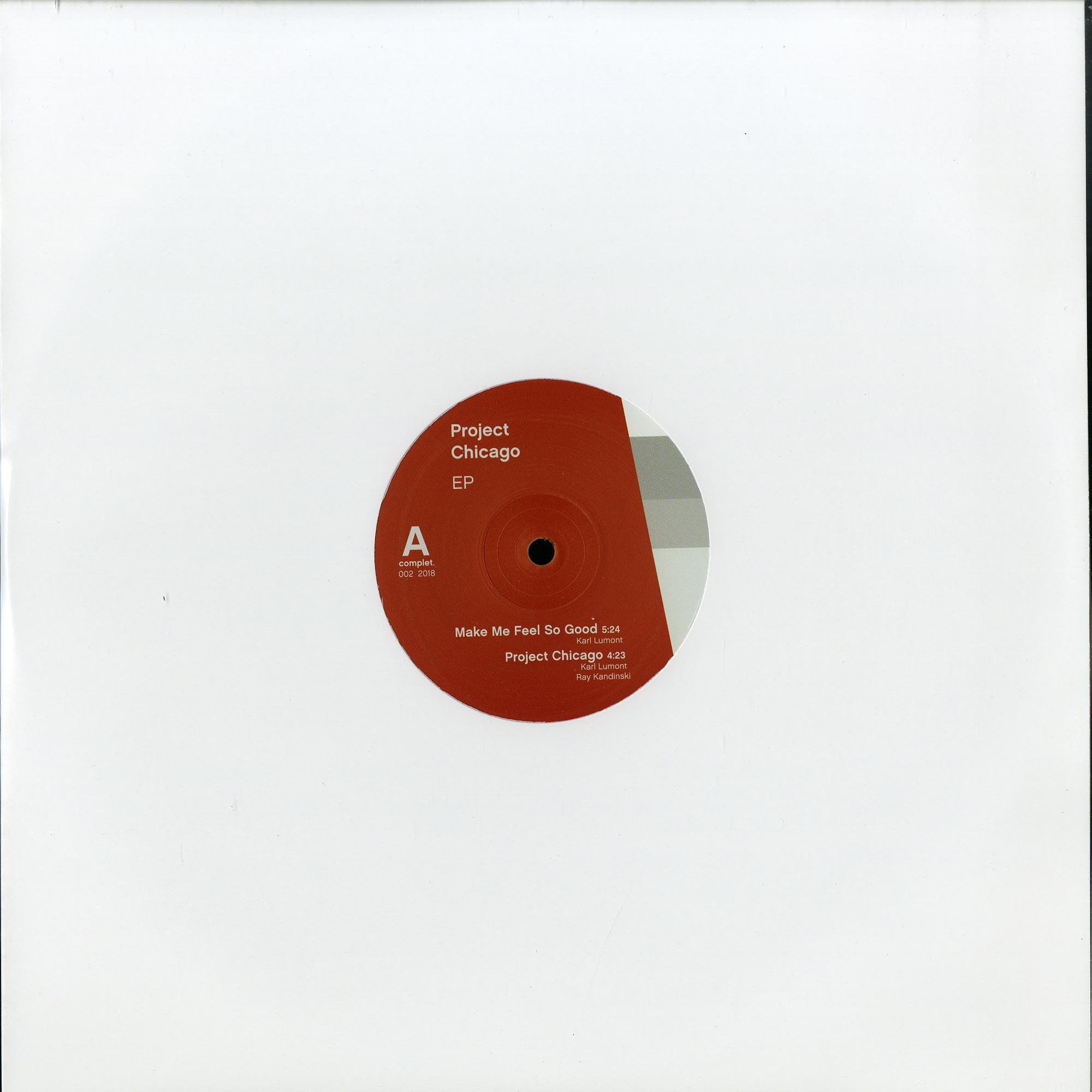 Ray Kandinski & Karl Lumont - PROJECT CHICAGO EP