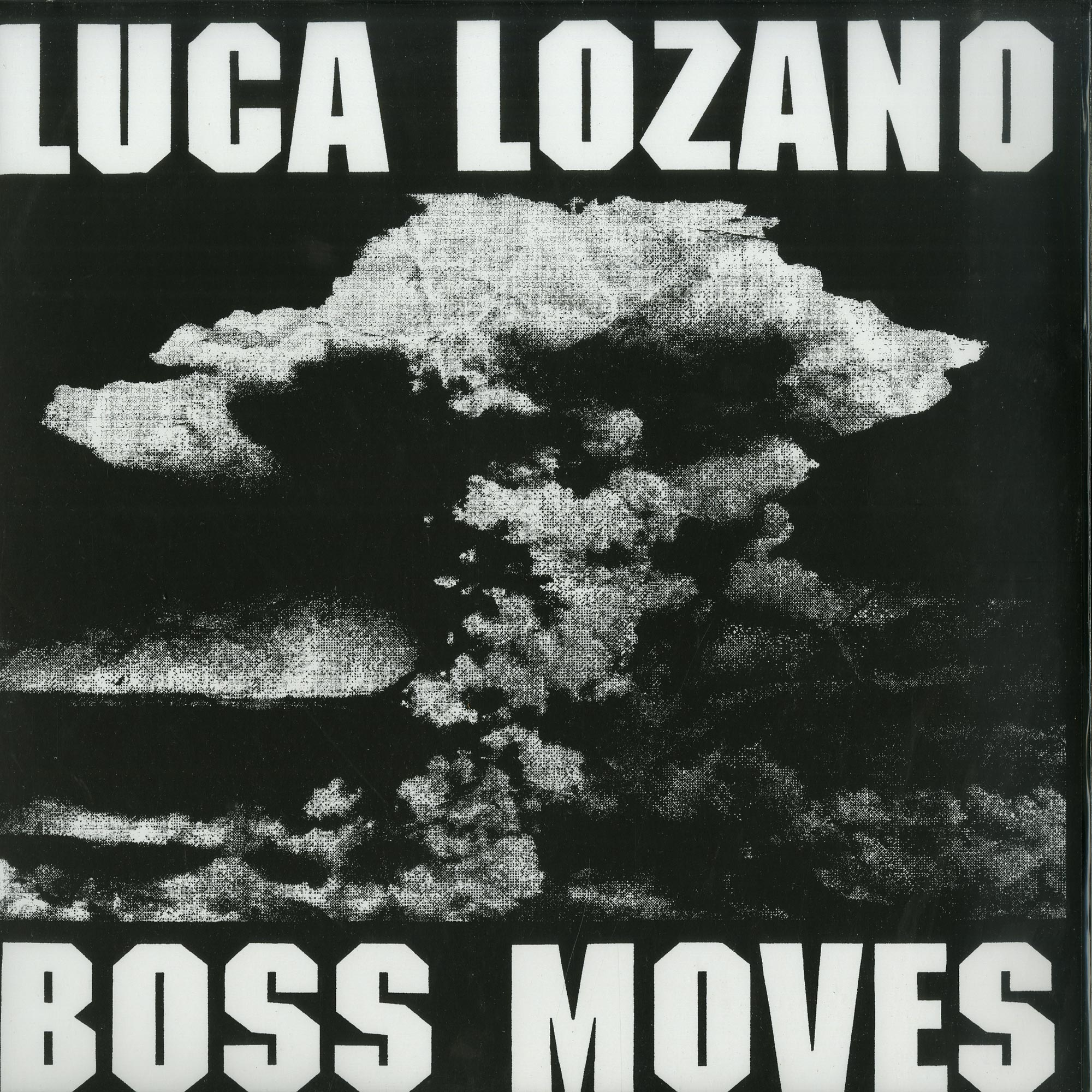 Luca Lozano - BOSS MOVES EP