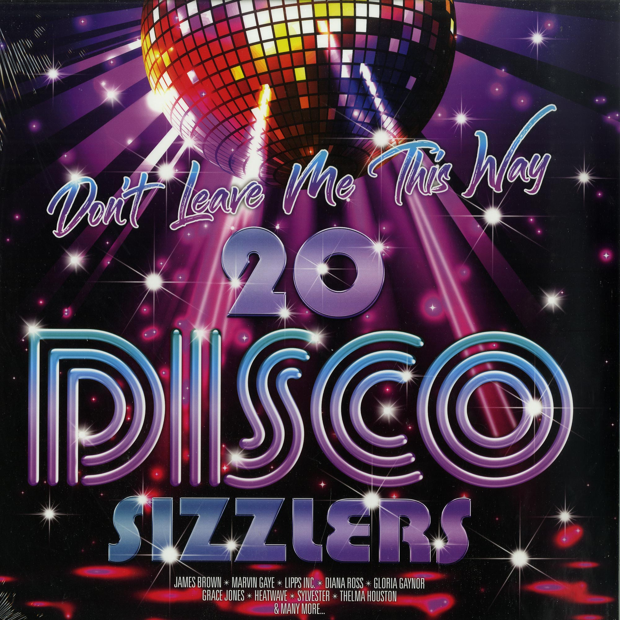 Various Artists - DONT LEAVE ME THIS WAY: 20 DISCO SIZZLERS