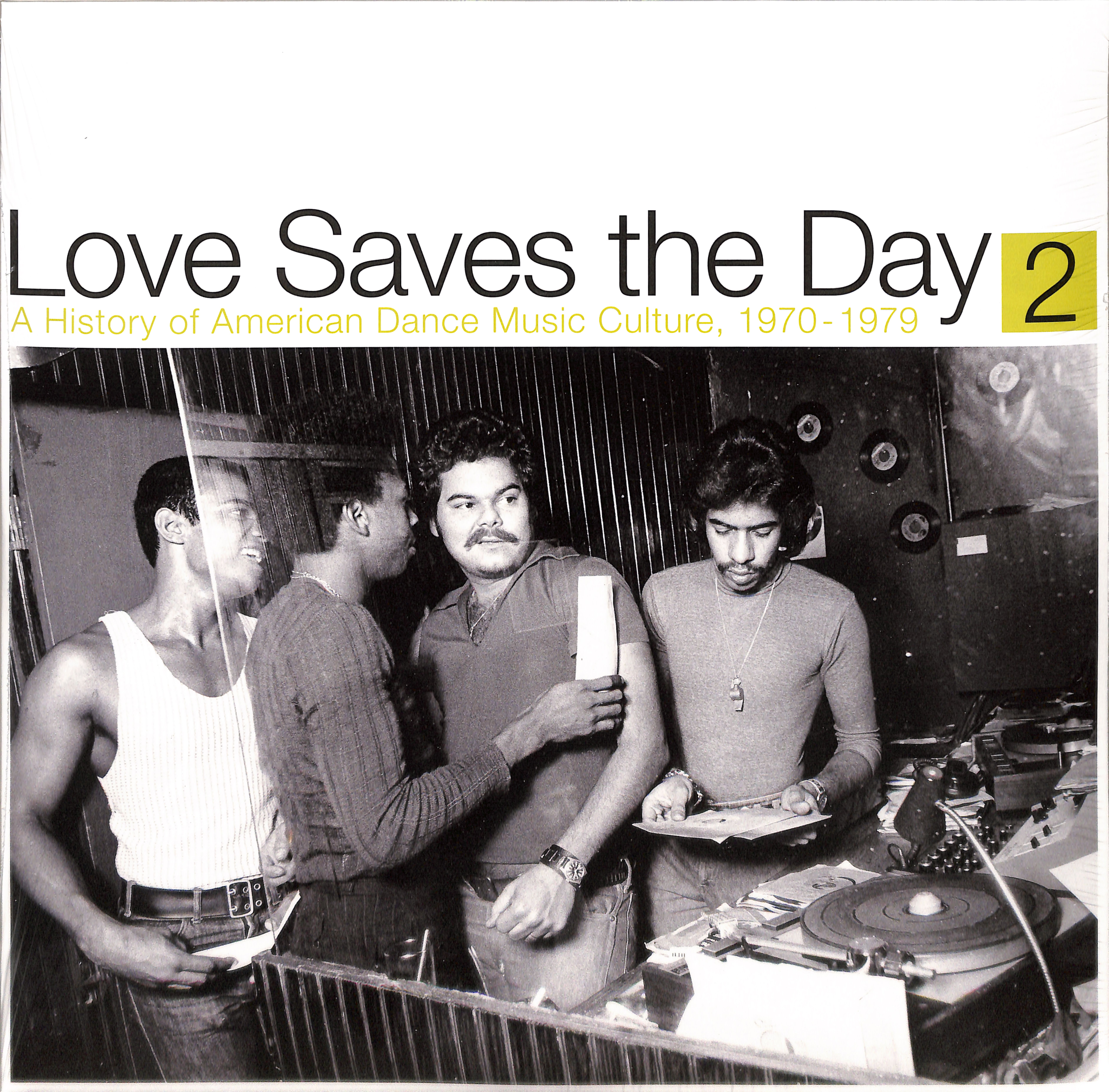 Various Artists - LOVE SAVES THE DAY: A HISTORY OF AMERICAN DANCE MUSIC CULTURE 1970 -1979 PART 2