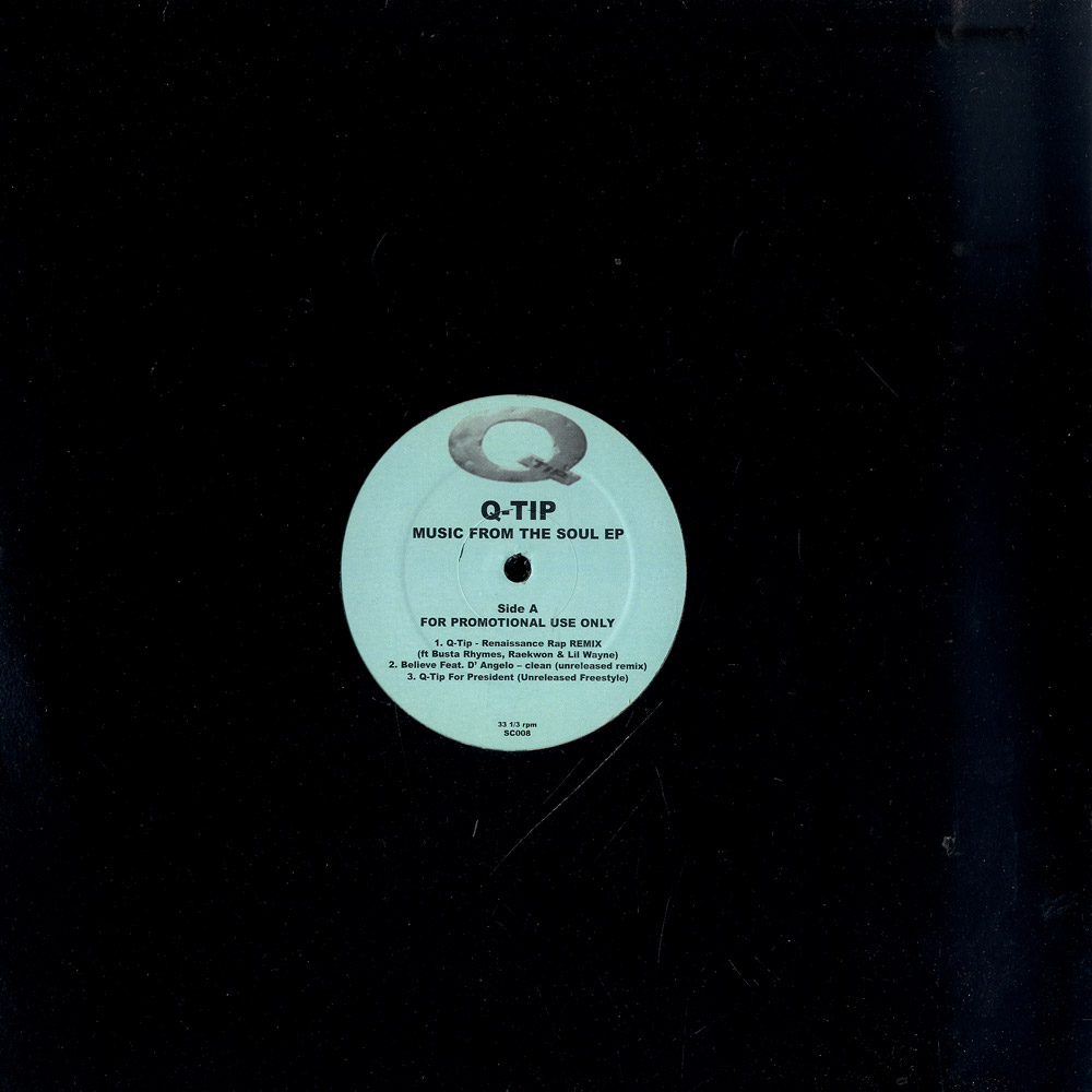 Q Tip - MUSIC FROM THE SOUL EP