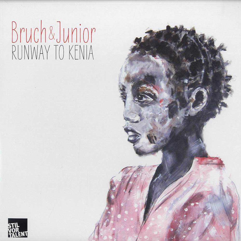 Bruch & Junior - RUNWAY TO KENIA EP
