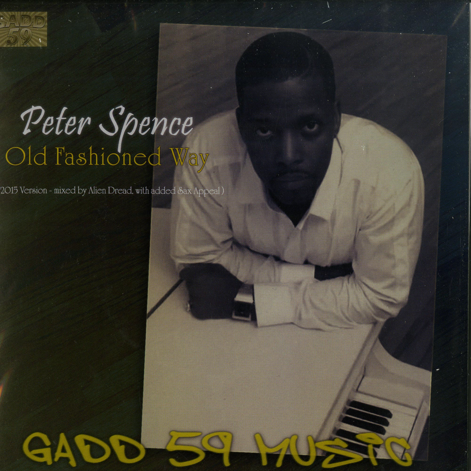 Peter Spence / Alvin Davis - OLD FASHIONED WAY / HORNS