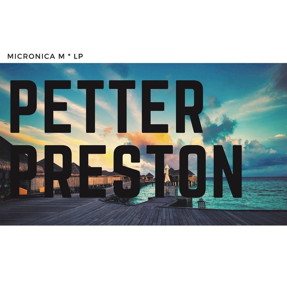 Petter Preston - MICRONICA M LP
