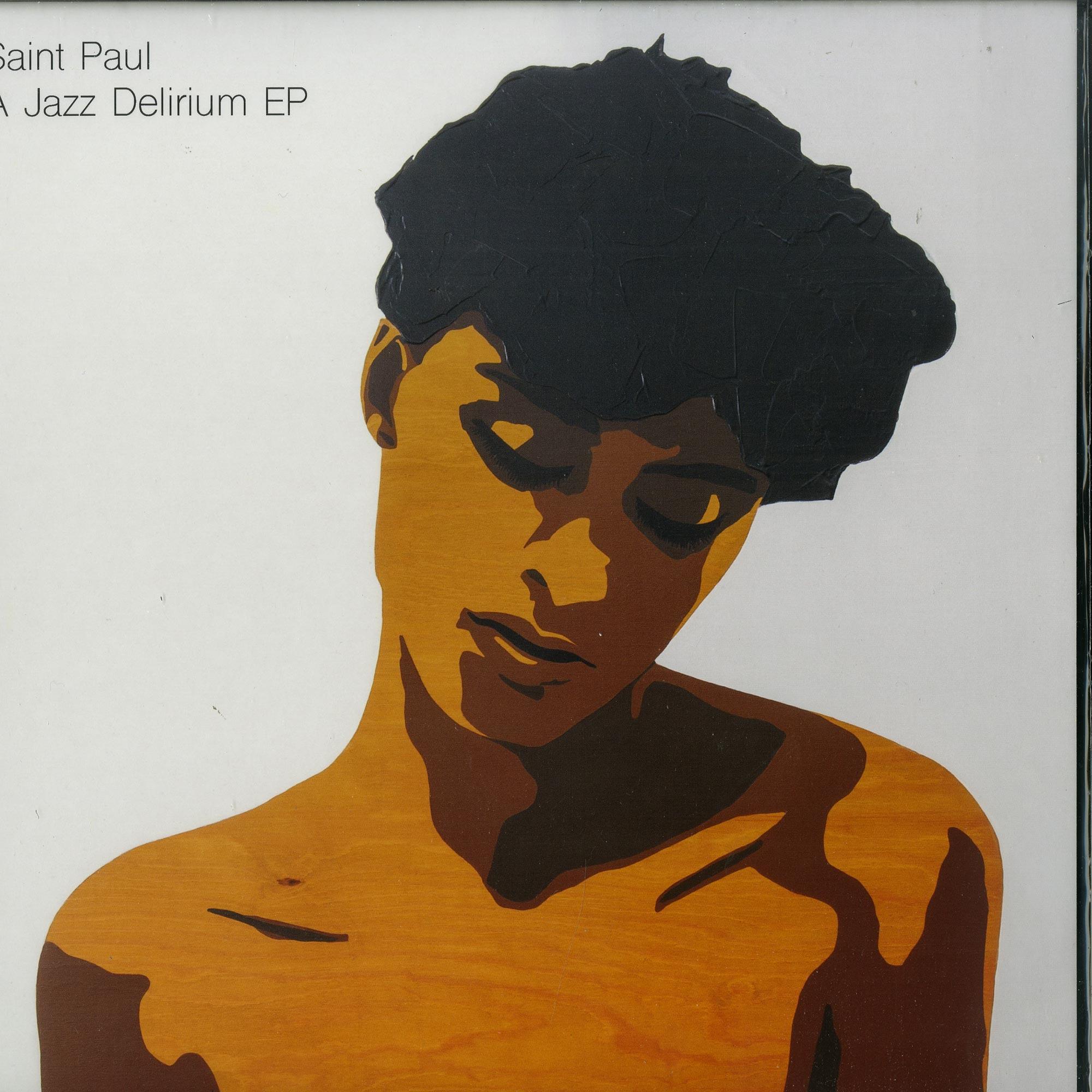 Saint Paul - A JAZZ DELIRIUM EP