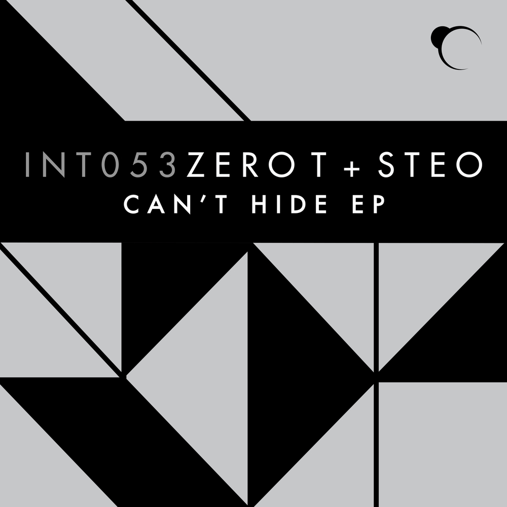 Zero T & Steo - CANT HIDE