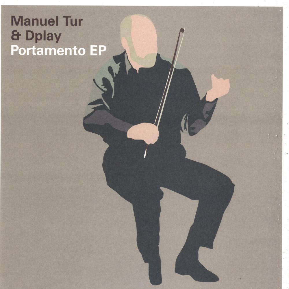 Manuel Tur - PORTAMENTO EP