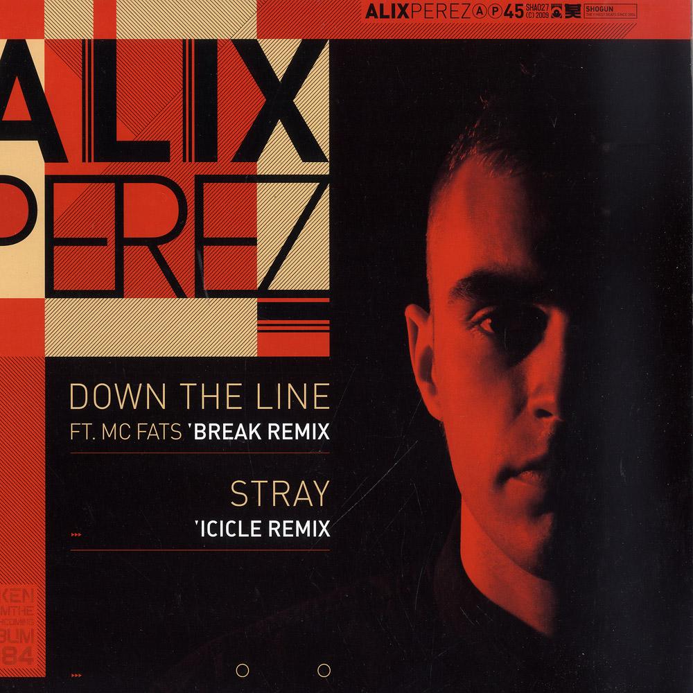 Alix Perez - DOWN THE LINE