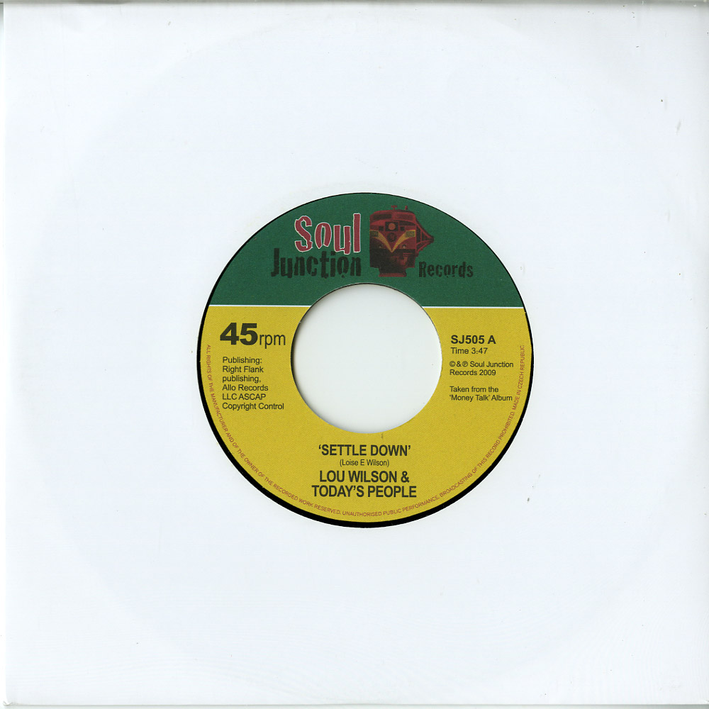 Lou Wilson & Todays People - SETTLE DOWN / AROUND THE CORNER FROM LOVE