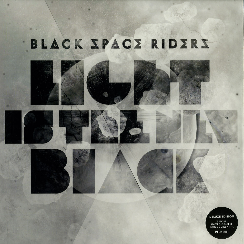 Black Space Riders - LIGHT IS THE NEW BLACK