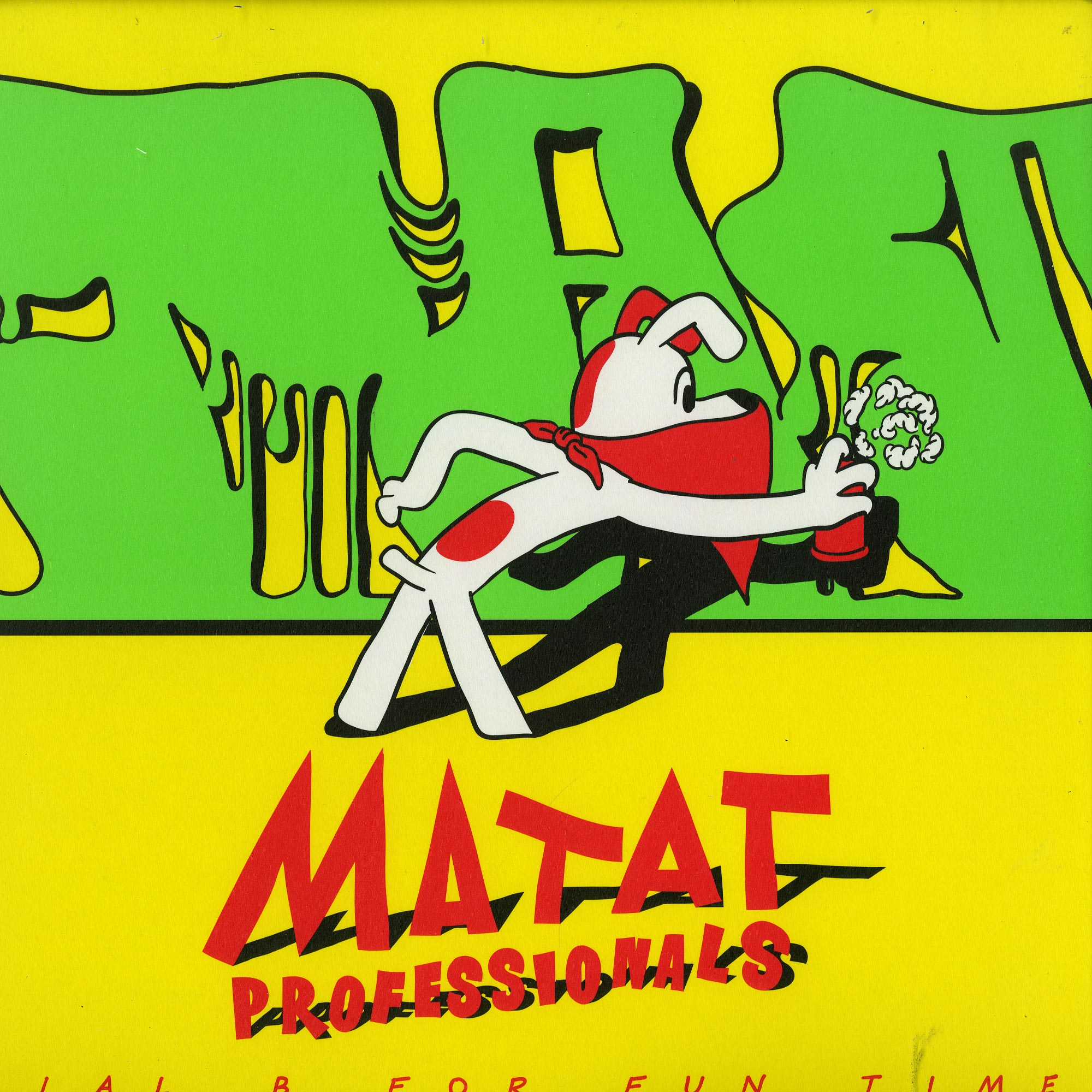 Matat Professionals - DIAL B FOR FUN TIME EP