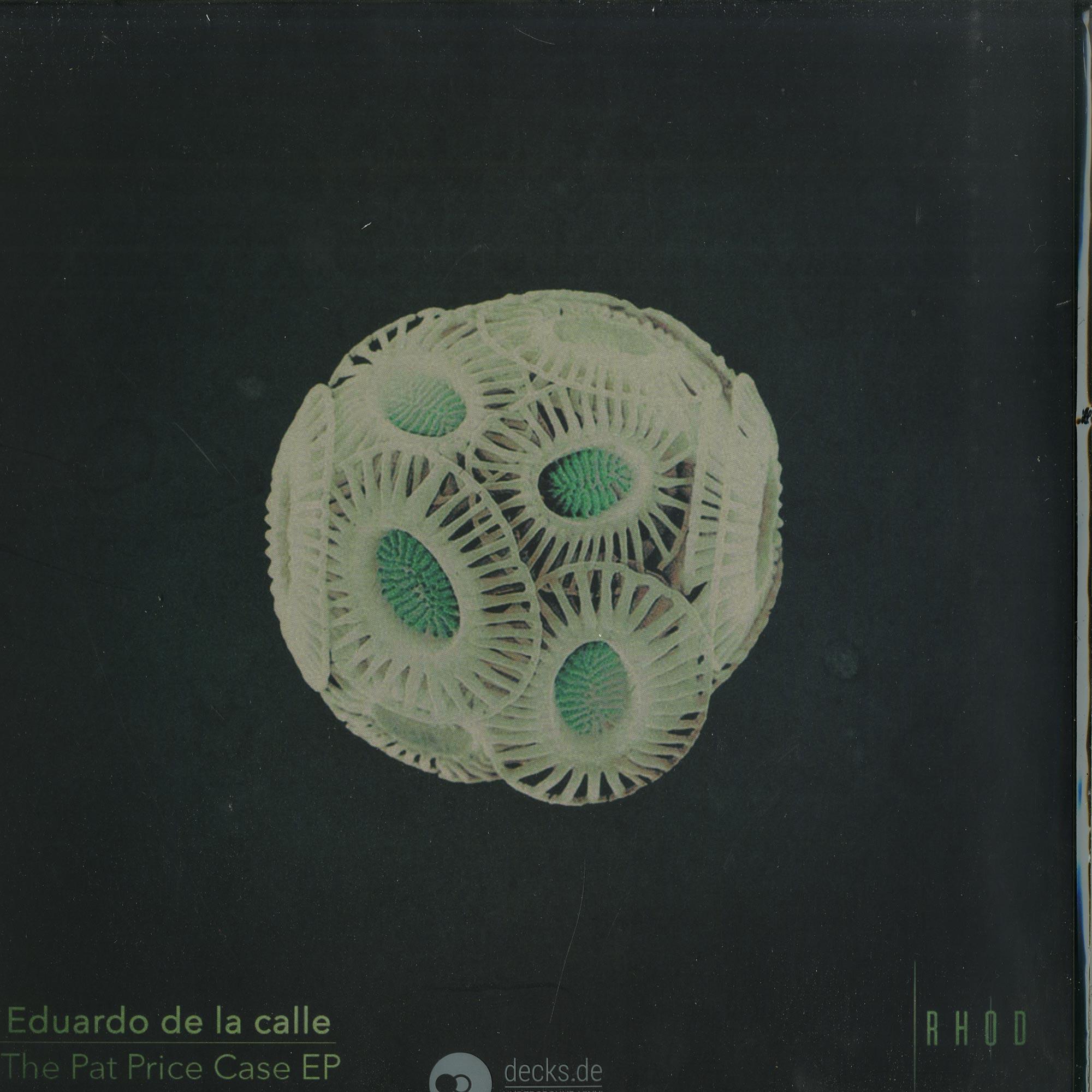 Eduardo De La Calle - THE PAT PRICE CASE EP