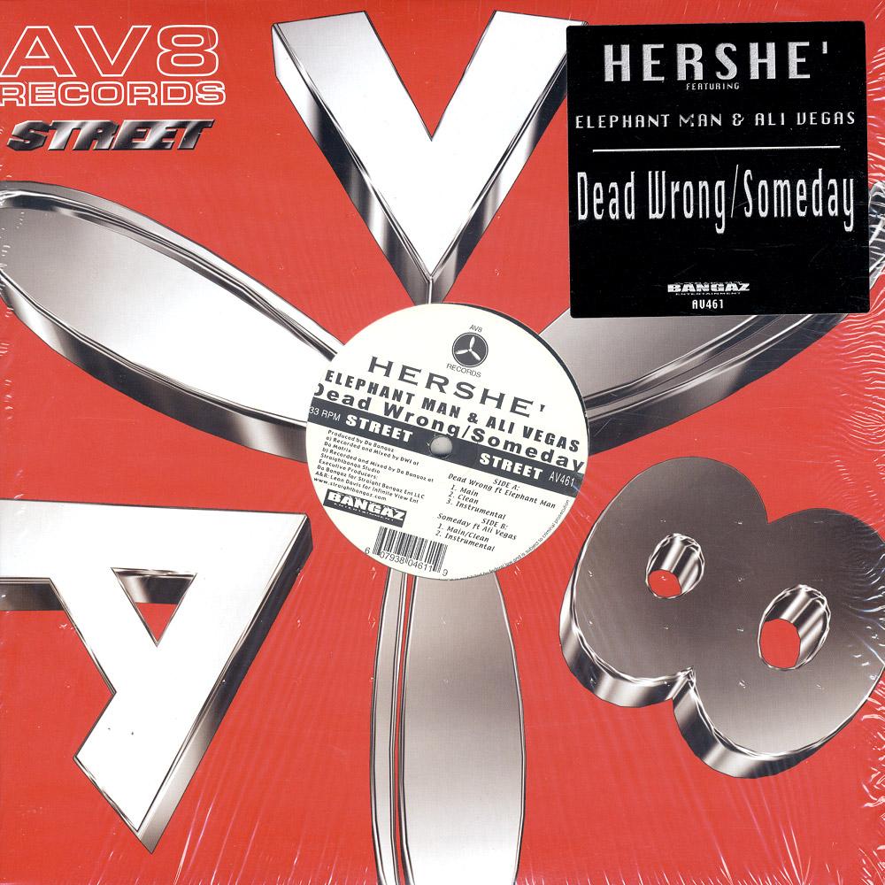 Hershe Feat Elephant Man & Ali Vegas - DEAD WRONG / SOMEDAY