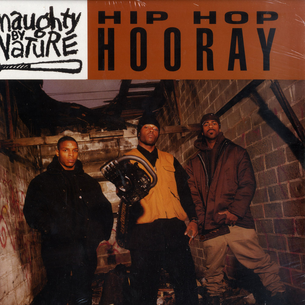 Naughty By Nature - HIP HOP HOORAY