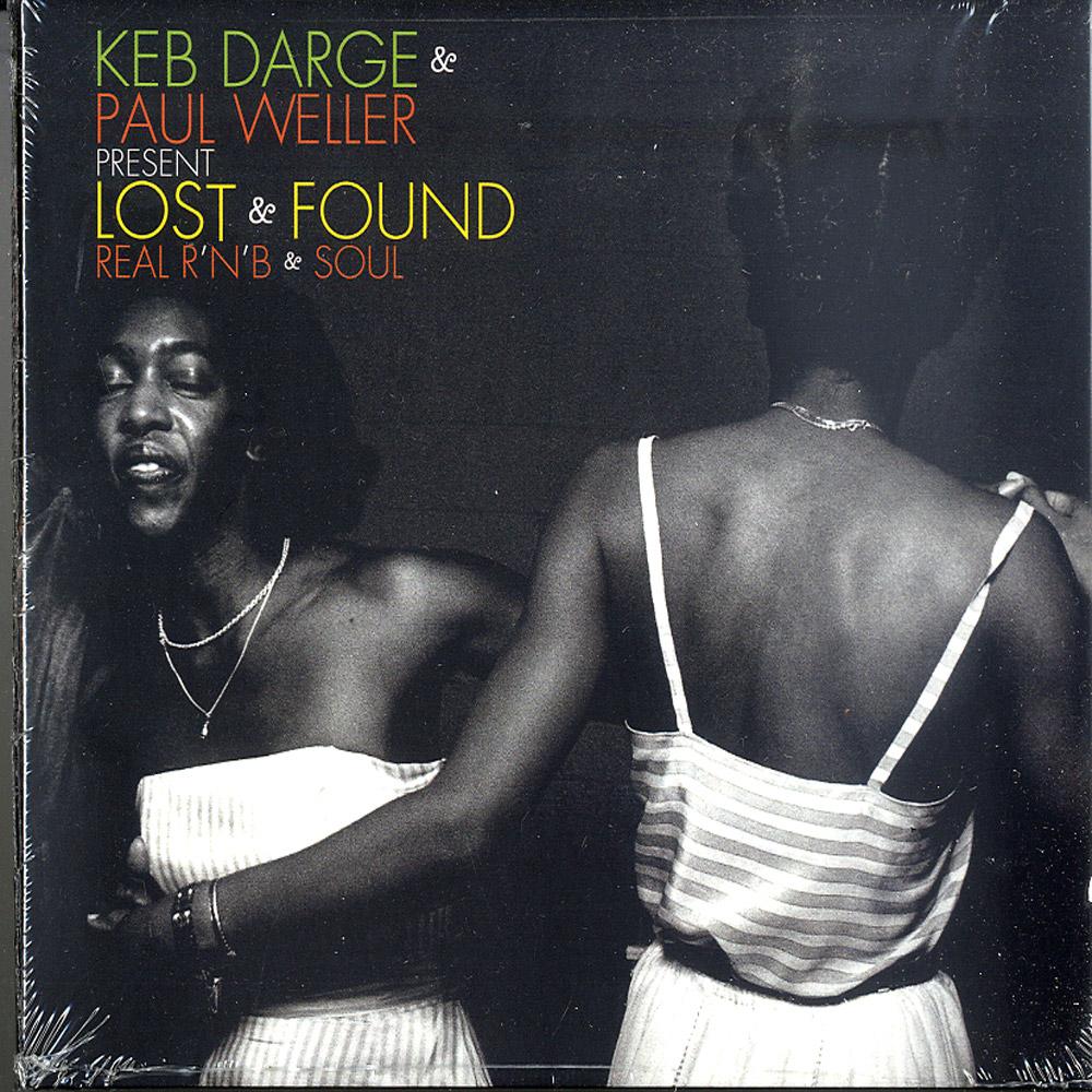 Keb Darge & Paul Weller - LOST & FOUND - REAL R N B AND SOUL