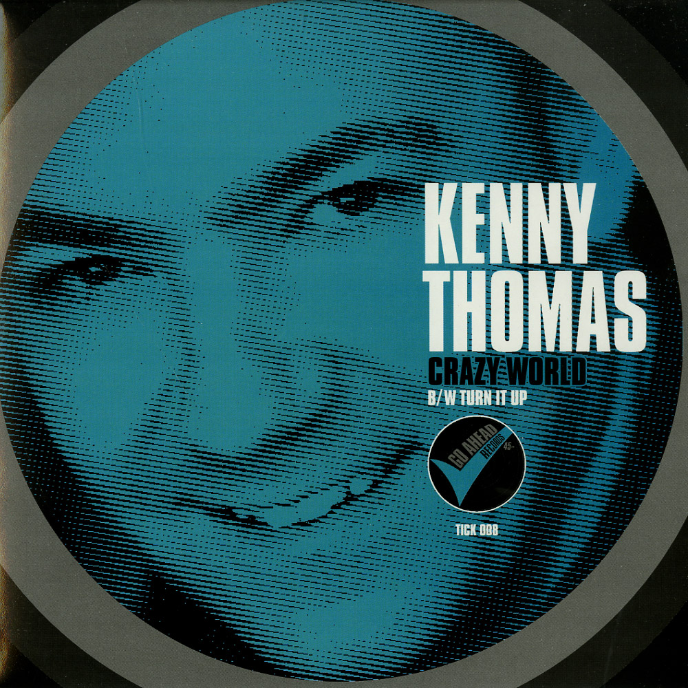 Kenny Thomas - CRAZY WORLD / TURN IT UP