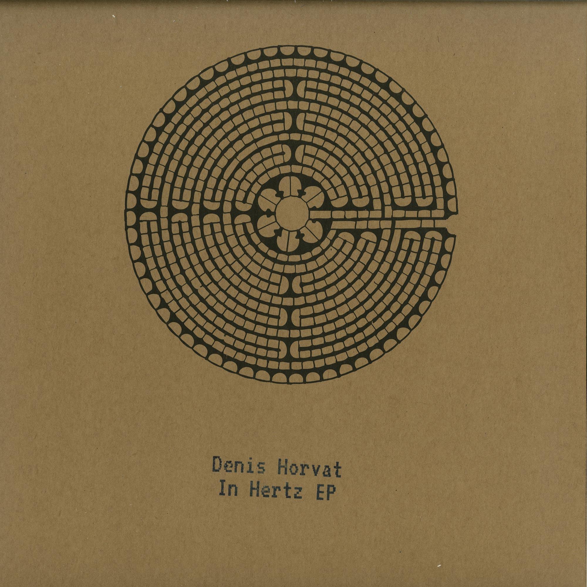 Denis Horvat - IN HERTZ EP