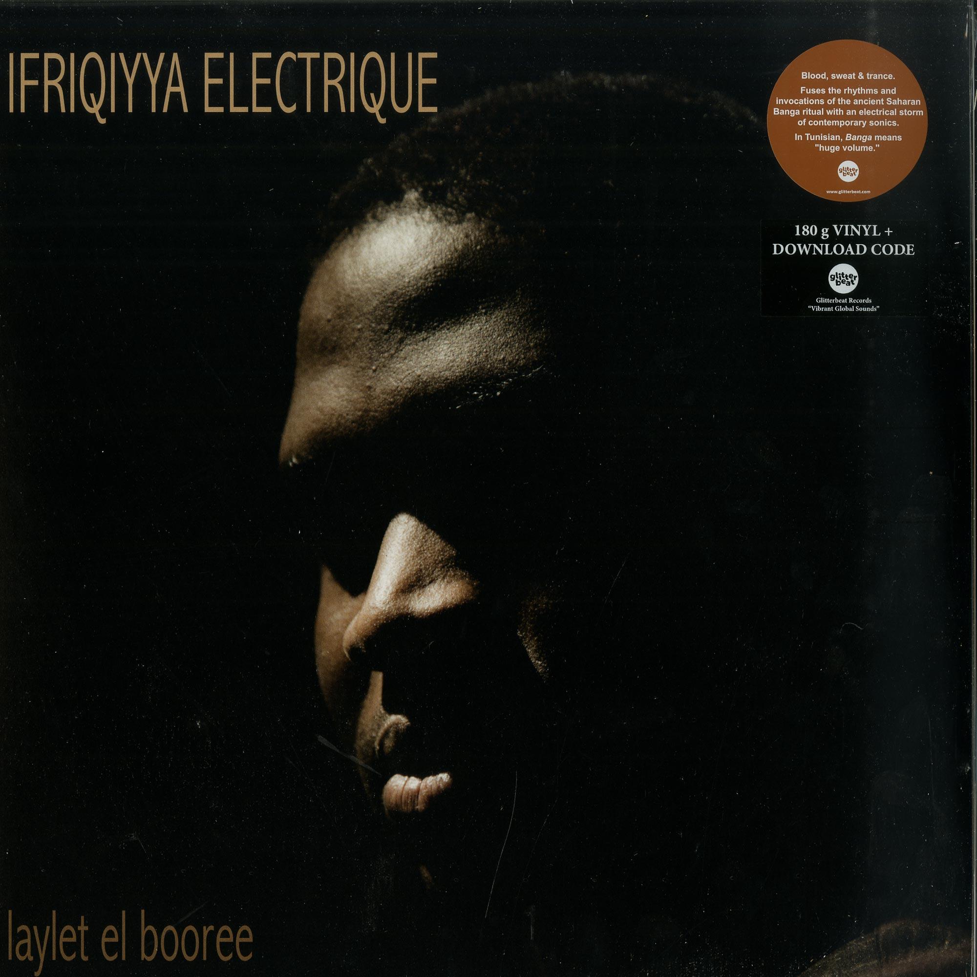 Ifriqiyya Electrique - LAYLET EL BOOREE