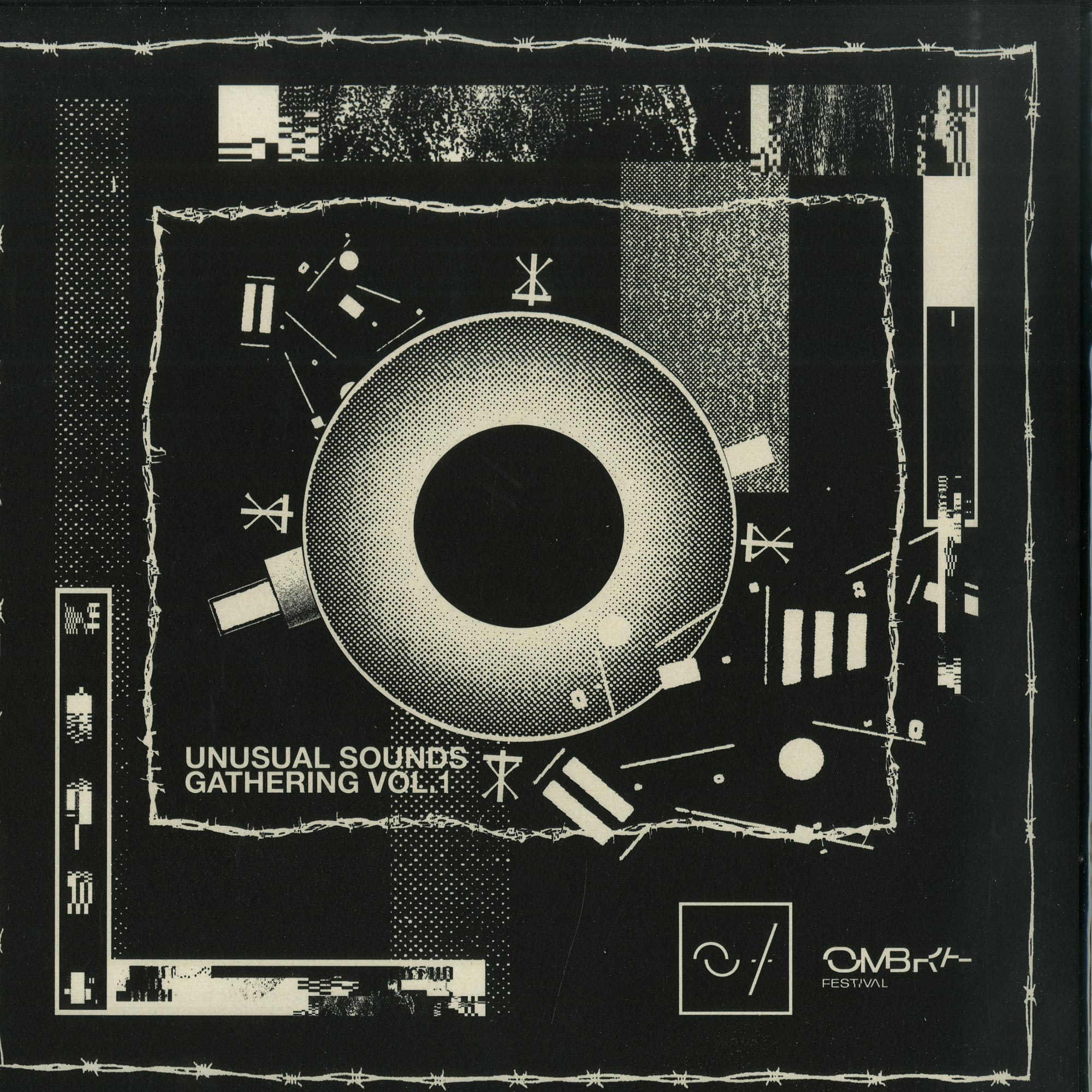 Various Artists - OMBRA FESTIVAL / UNUSUAL SOUNDS GATHERING VOL. 1 EP
