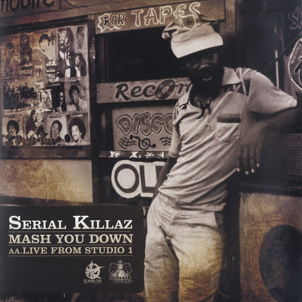 Serial Killaz feat. Cornell Campbell - MASH YOU DOWN / LIVE FROM STUDIO ONE