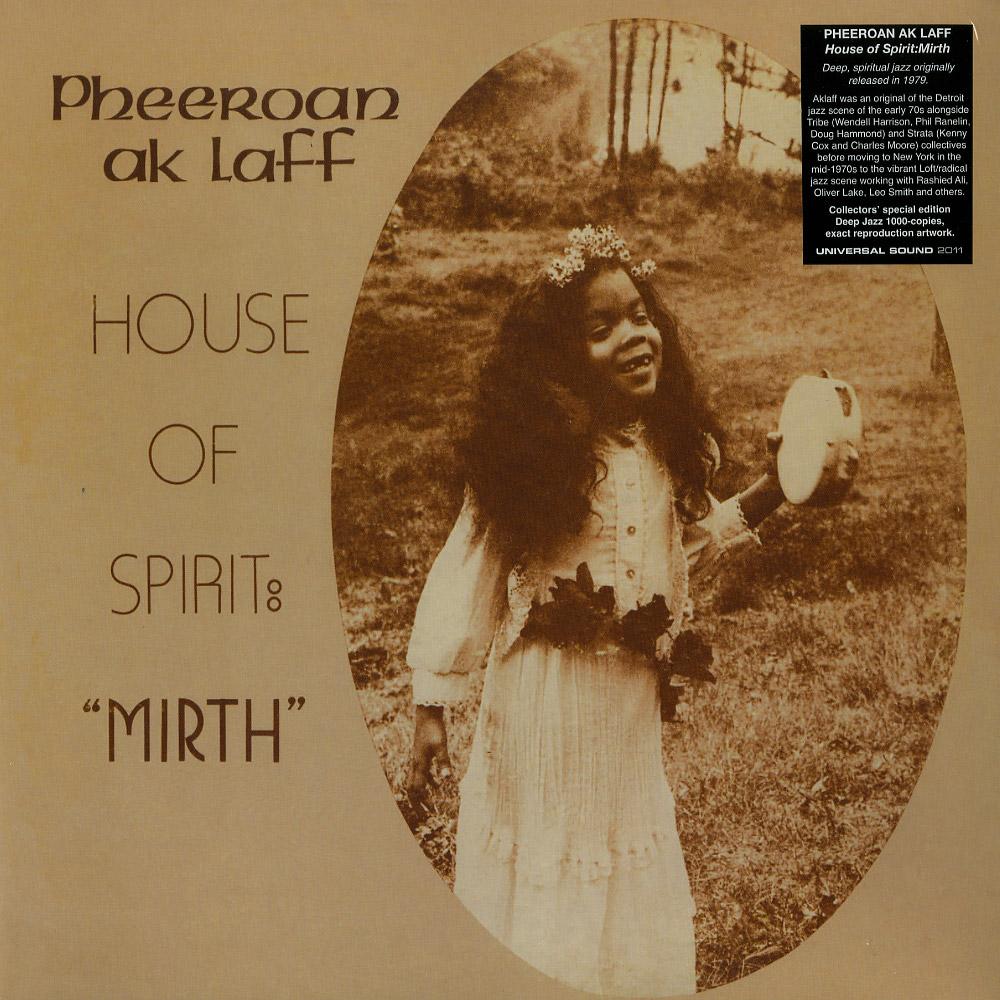 Pheeroan Ak Laff - HOUSE OF SPIRIT: MIRTH