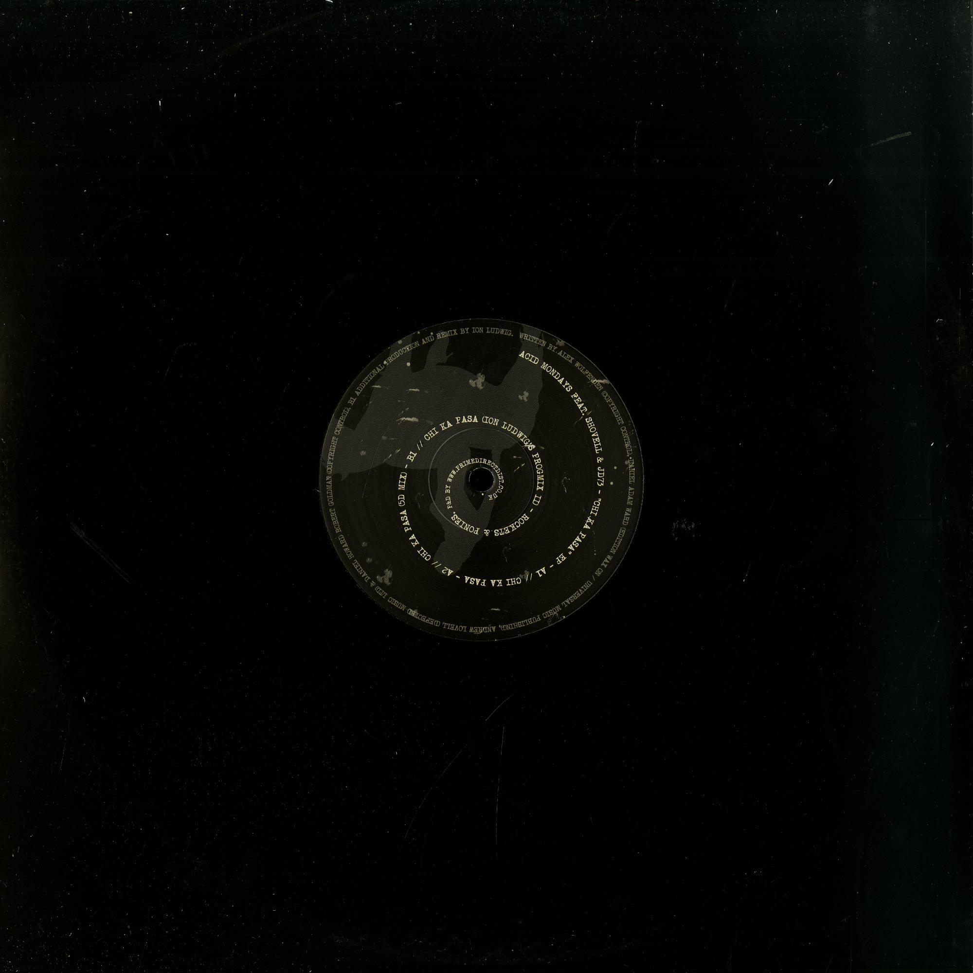 Acid Mondays feat Shovell & JD73 - CHI KA PASA EP