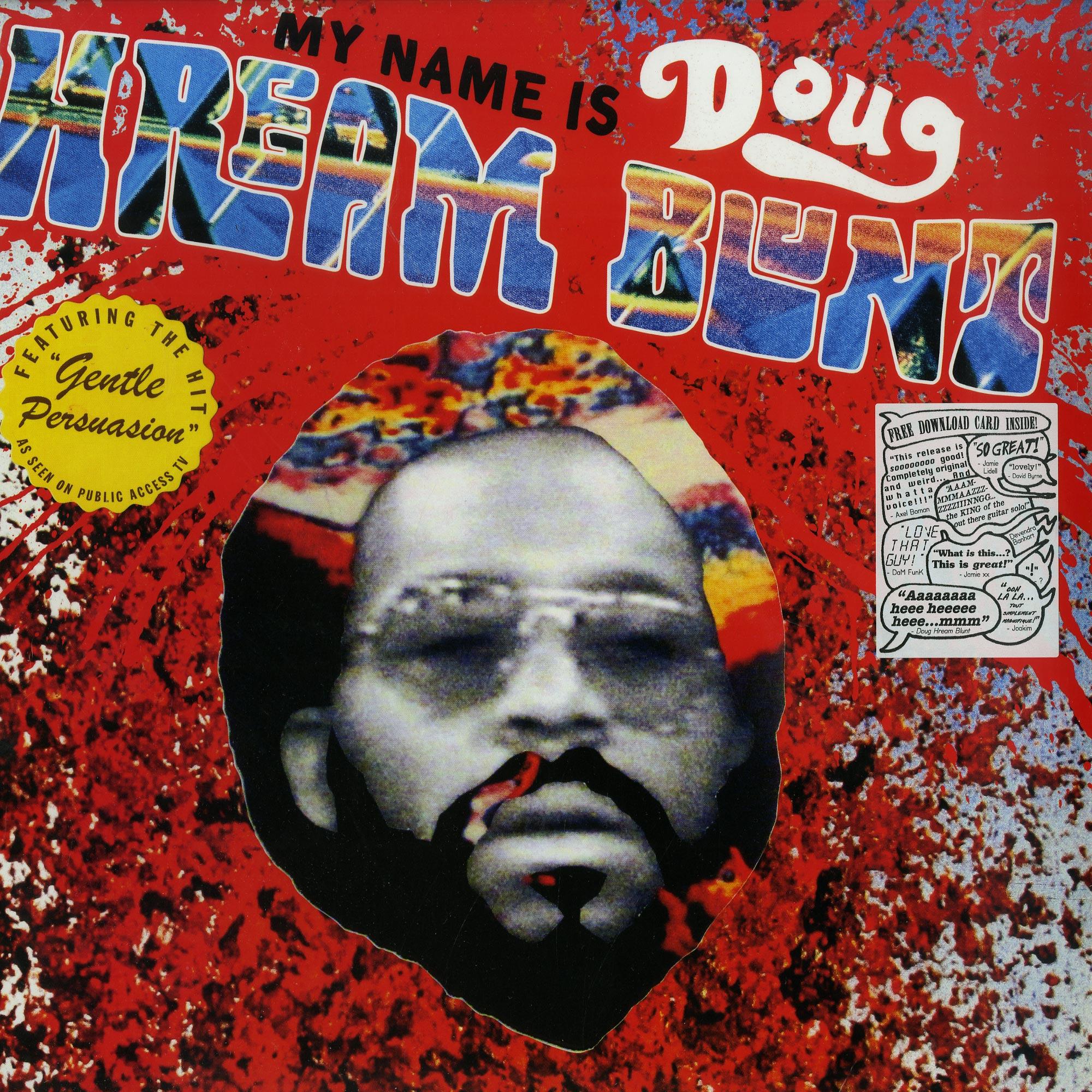 Doug Blunt - MY NAME IS DOUG HREAM BLUNT