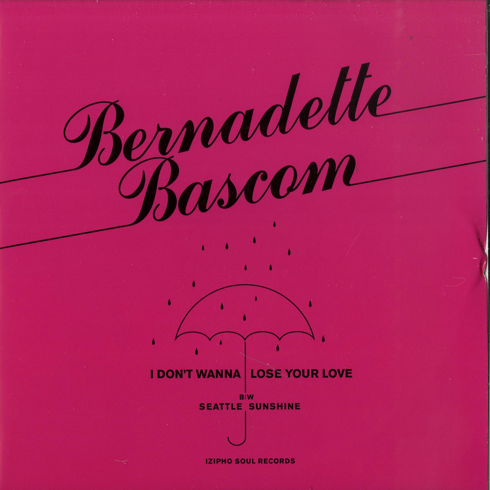 Bernadette Bascom - I DONT WANNA LOSE YOUR LOVE