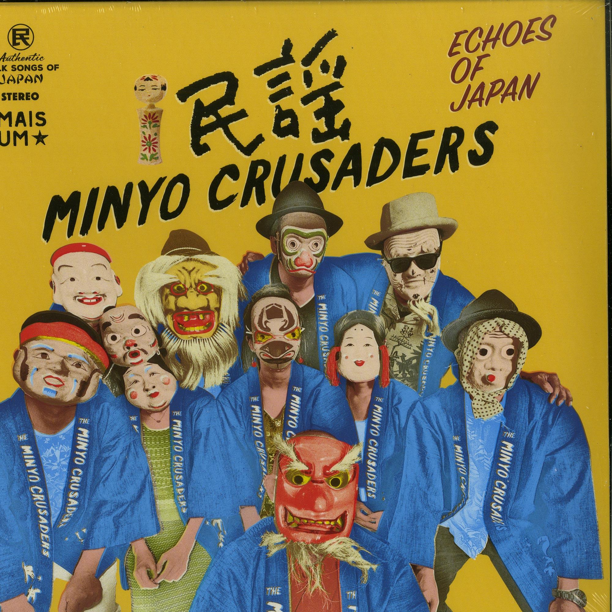 Minyo Crusaders - ECHOES OF JAPAN