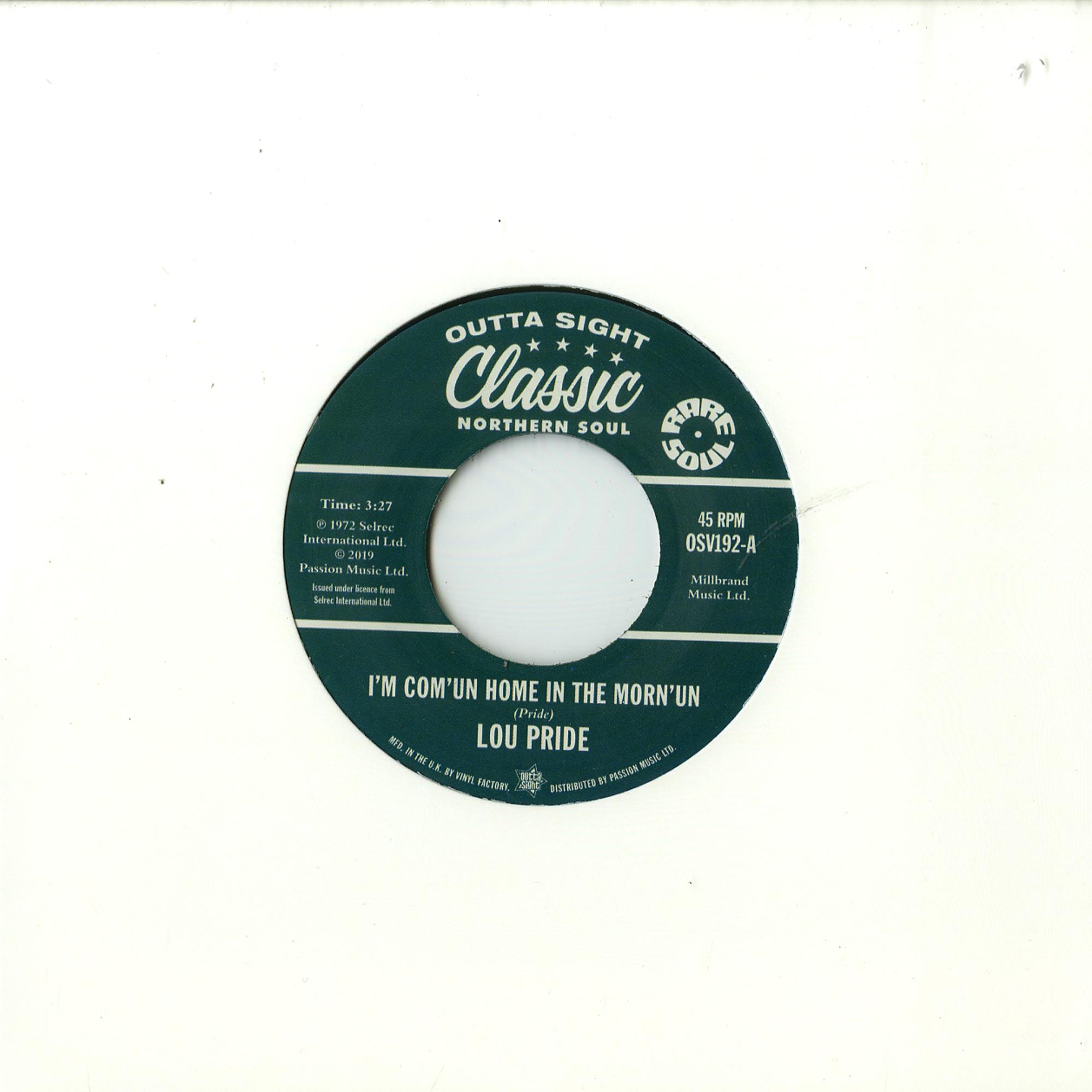 Lou Pride / Don Varner - I M COMUN HOME IN THE MORNUN / TEARSTAINED FACE