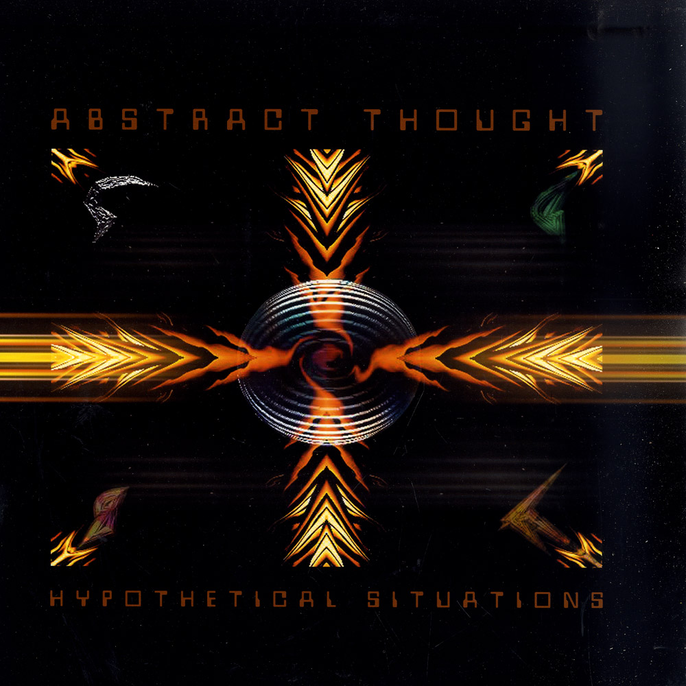 Abstract Thought - HYPOTHETICAL SITUATIONS