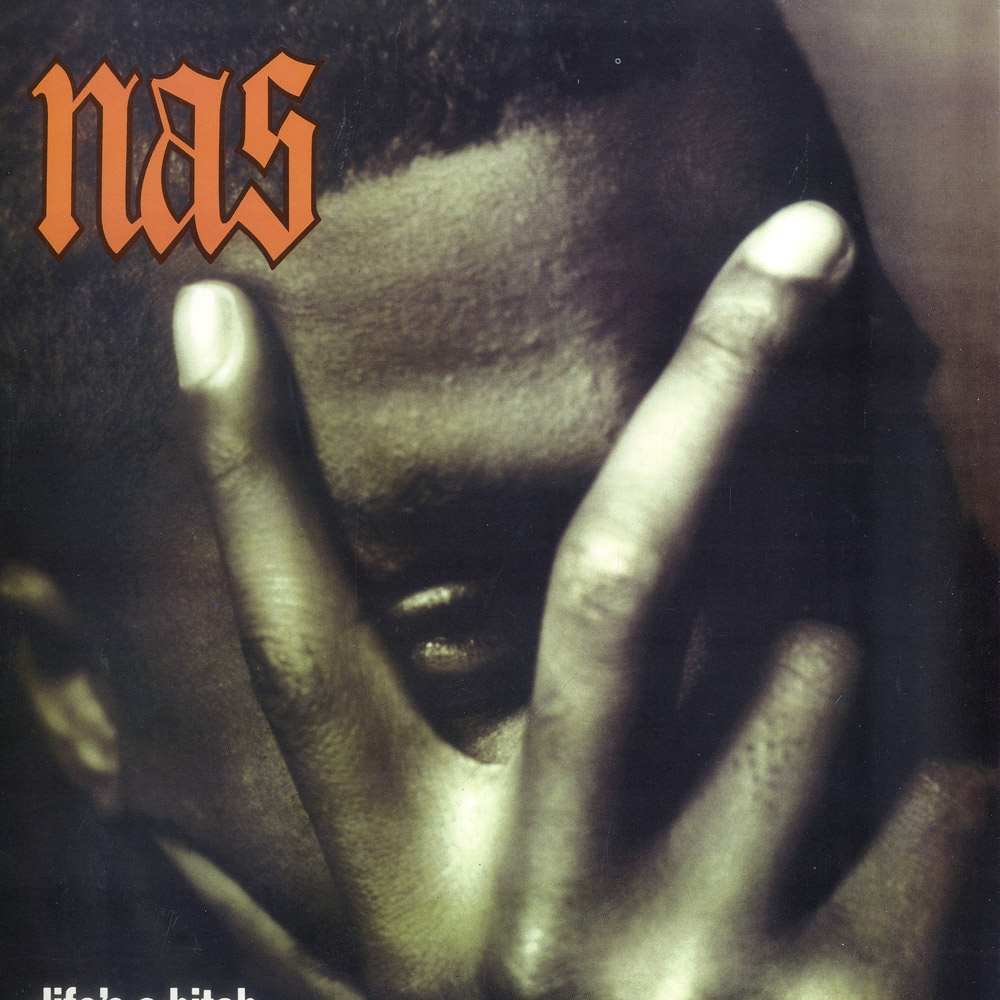 NAS - LIFE IS A BITCH