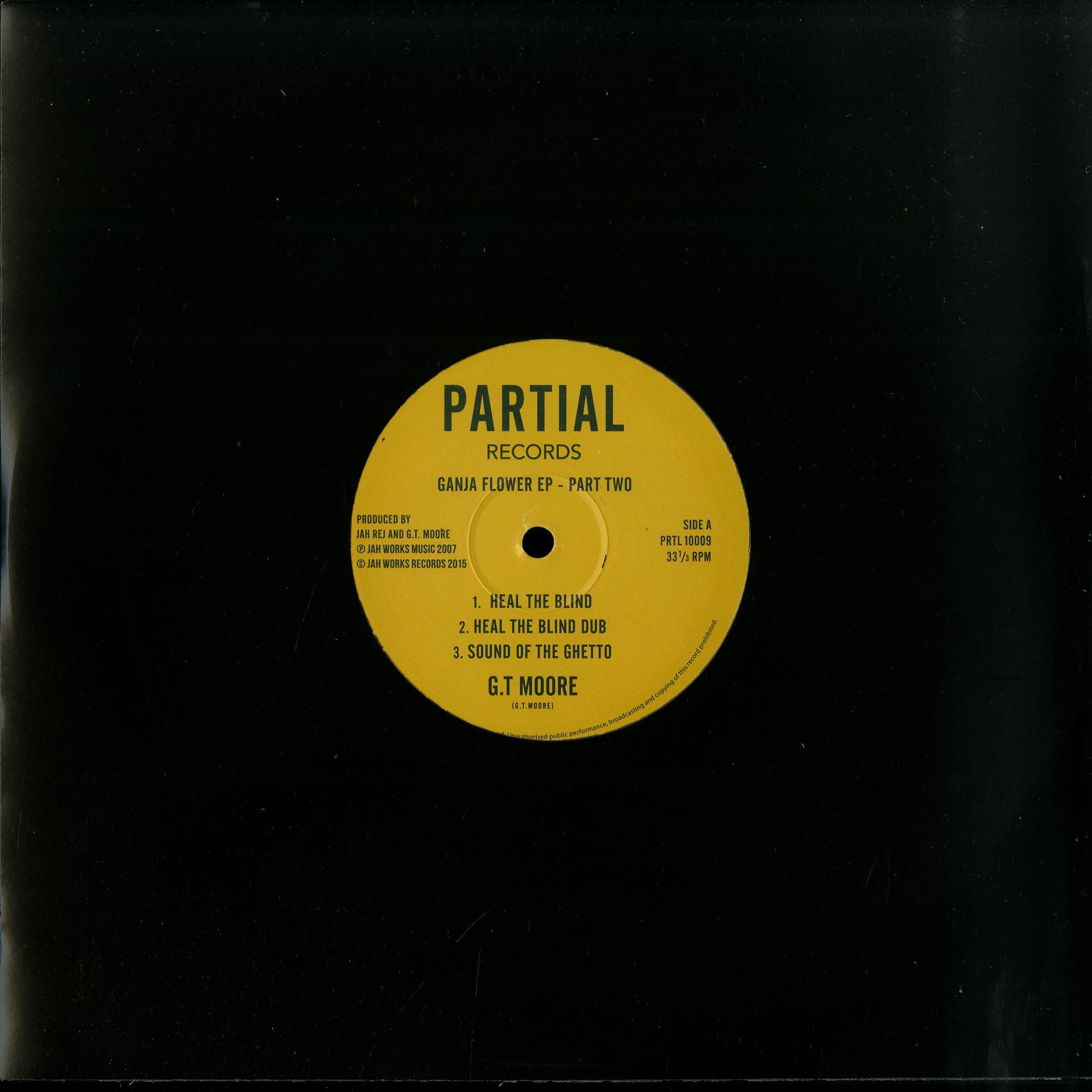 G.T Moore - GANJA FLOWER EP PART TWO