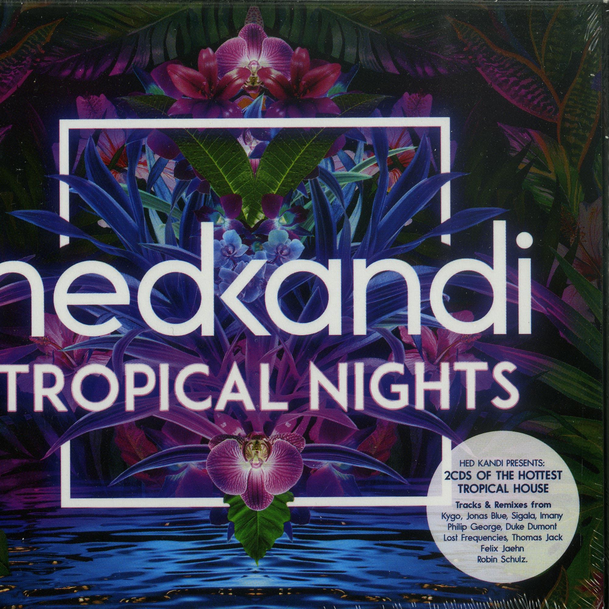 Various - HED KANDI TROPICAL NIGHTS