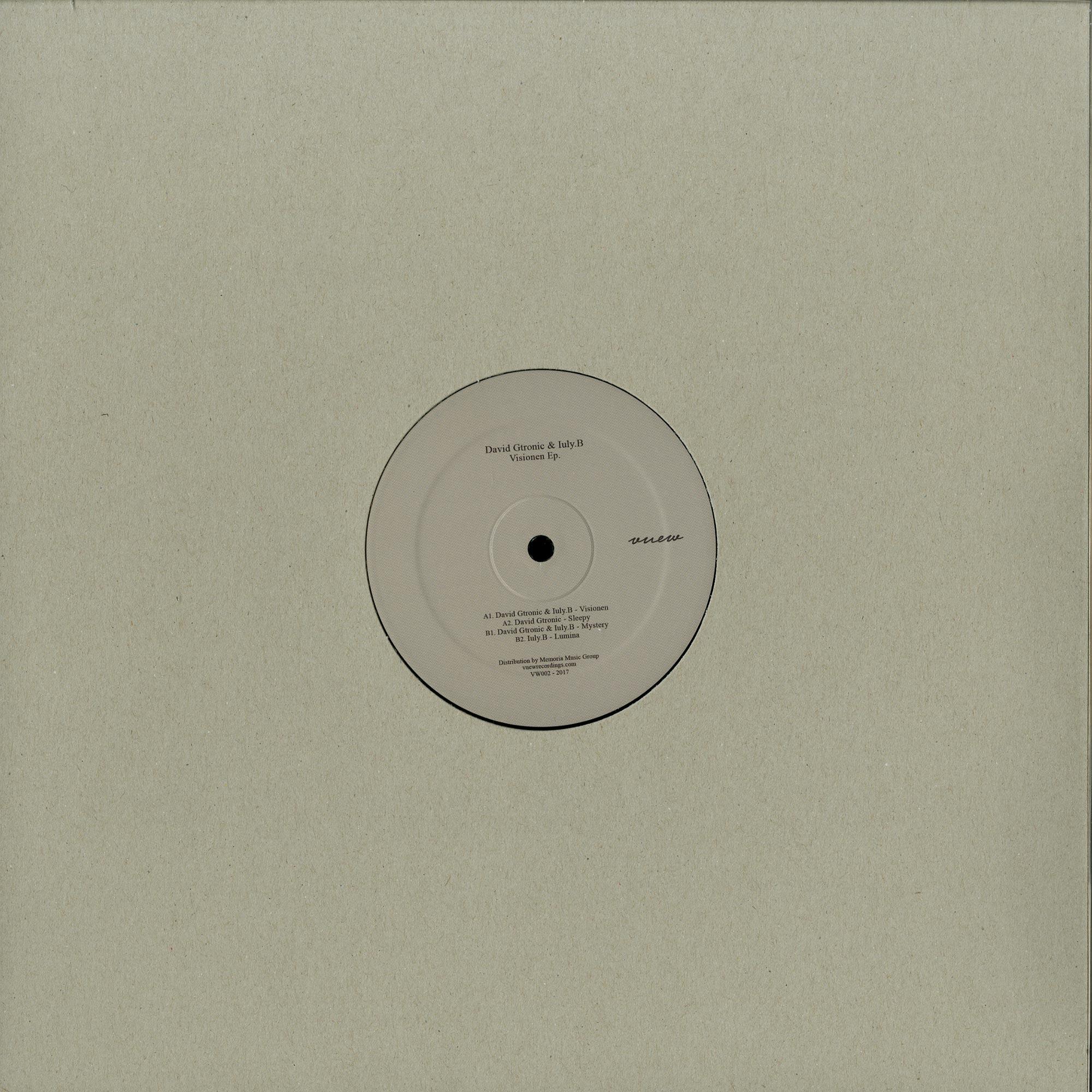 David Gtronic & Iuly.B - VISIONEN EP