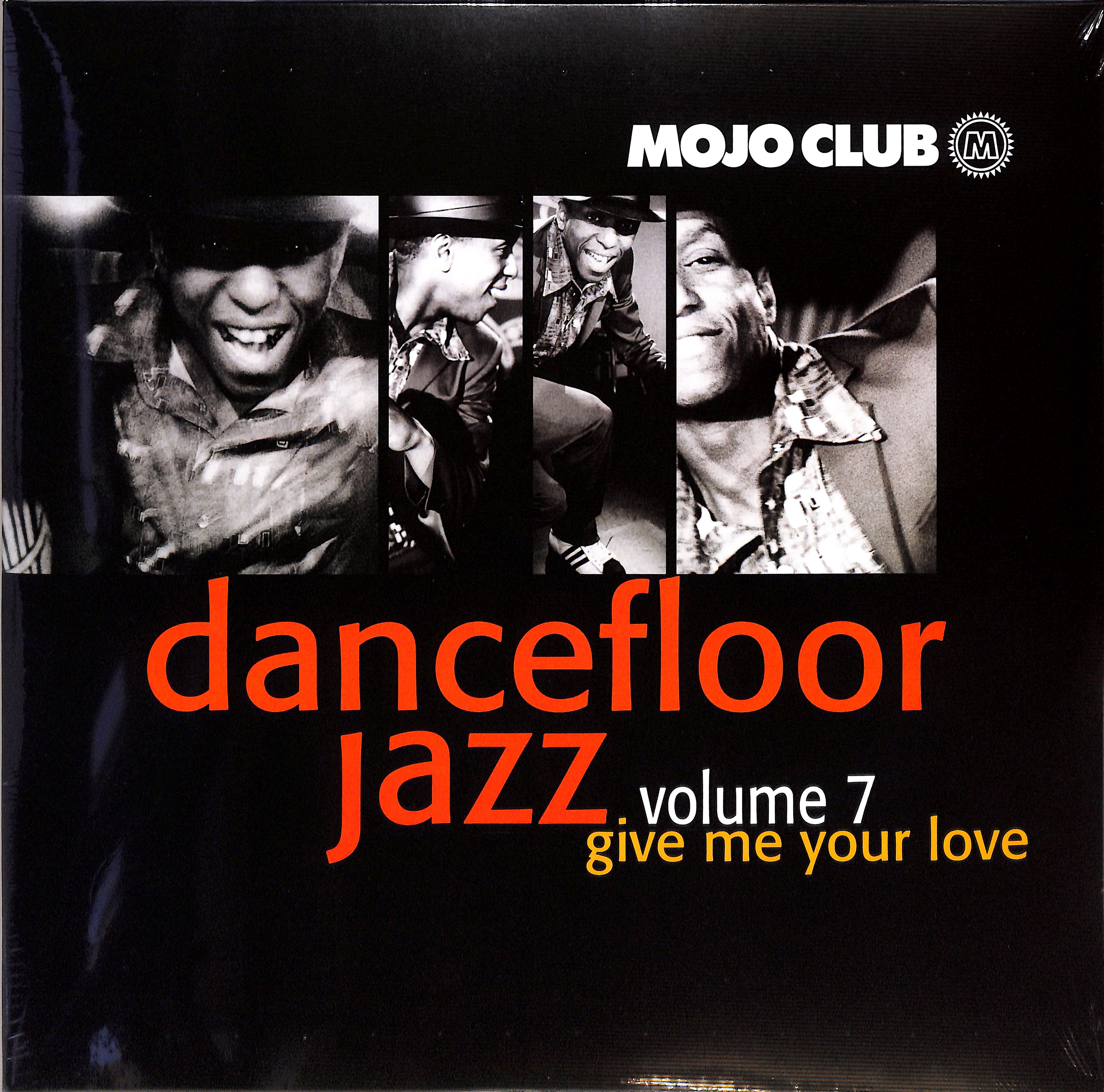 Various Artists - MOJO CLUB VOL. 7 - GIVE ME YOUR LOVE