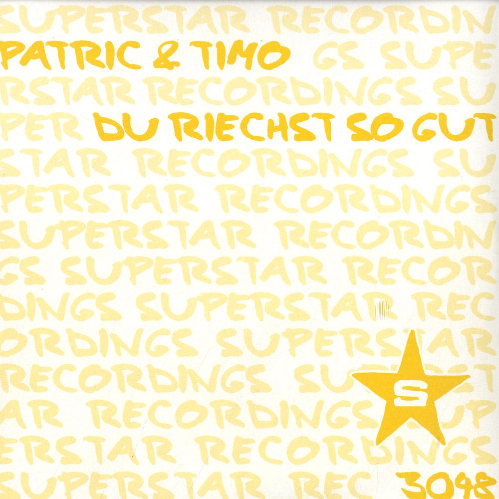 Patric & Timo - DU RIECHST SO GUT