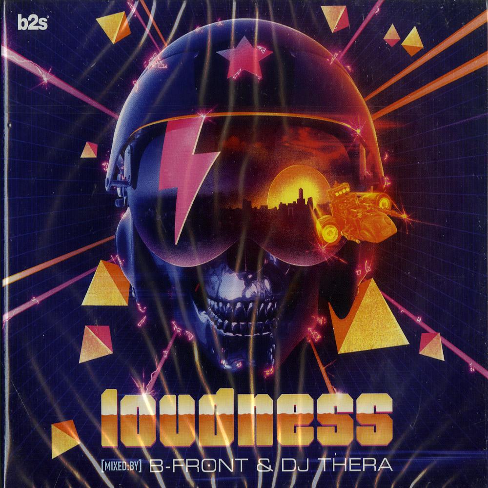 B-Front & DJ Thera - LOUDNESS