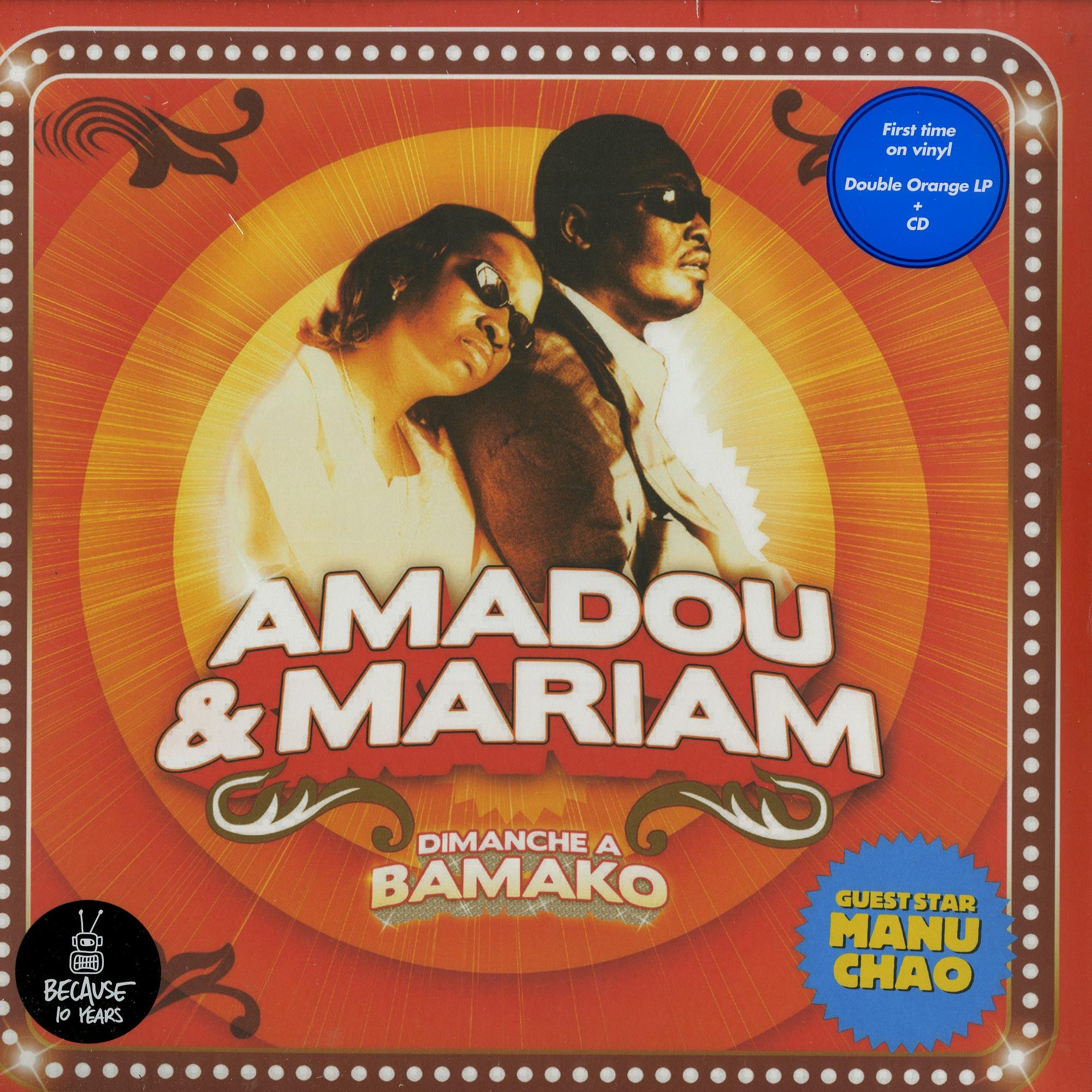 Amadou & Mariam - IMANCHE A BAMAKO