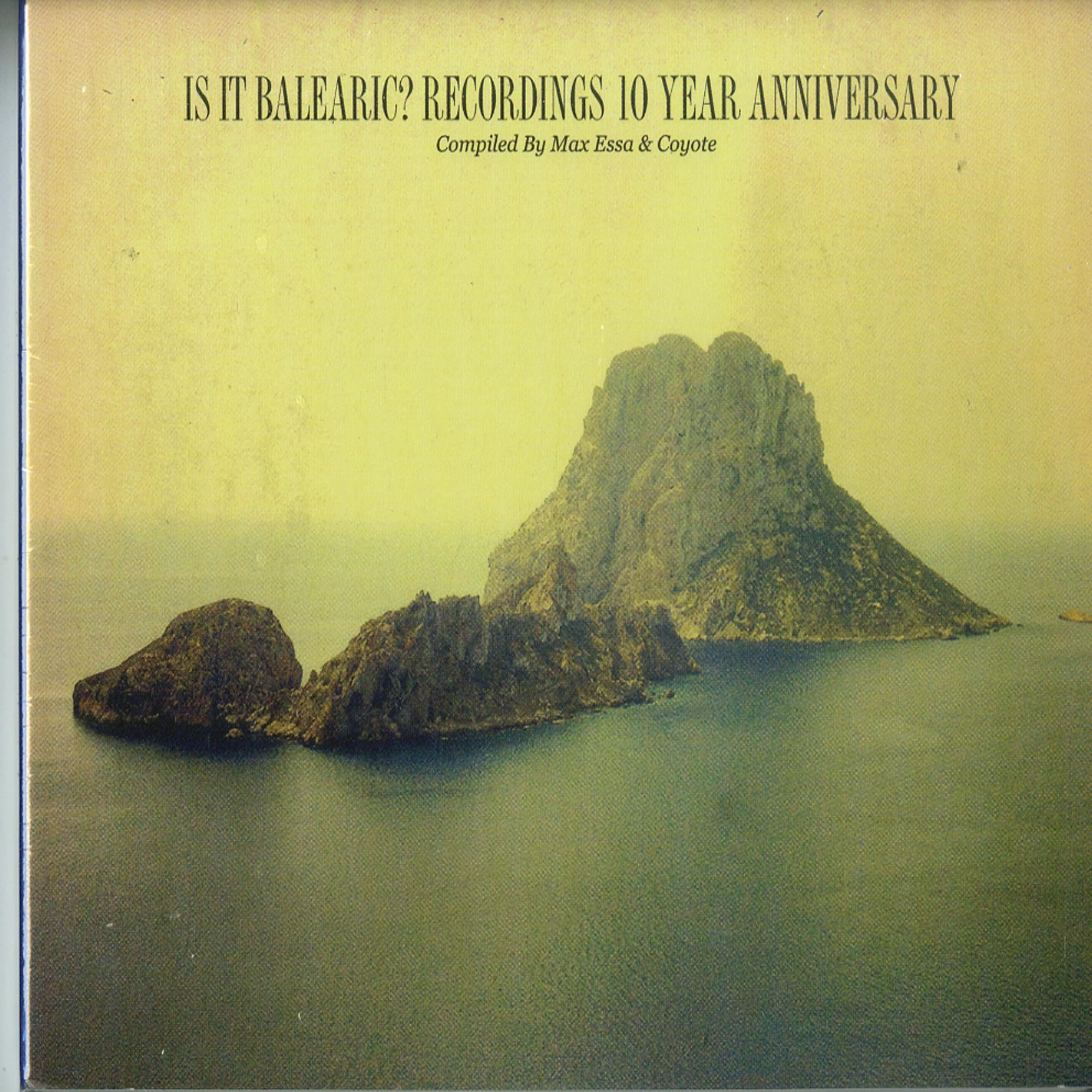 Max Essa / Coyote / Various - IS IT BALEARIC? RECORDINGS: 10 YEAR ANNIVERARY 2CD)