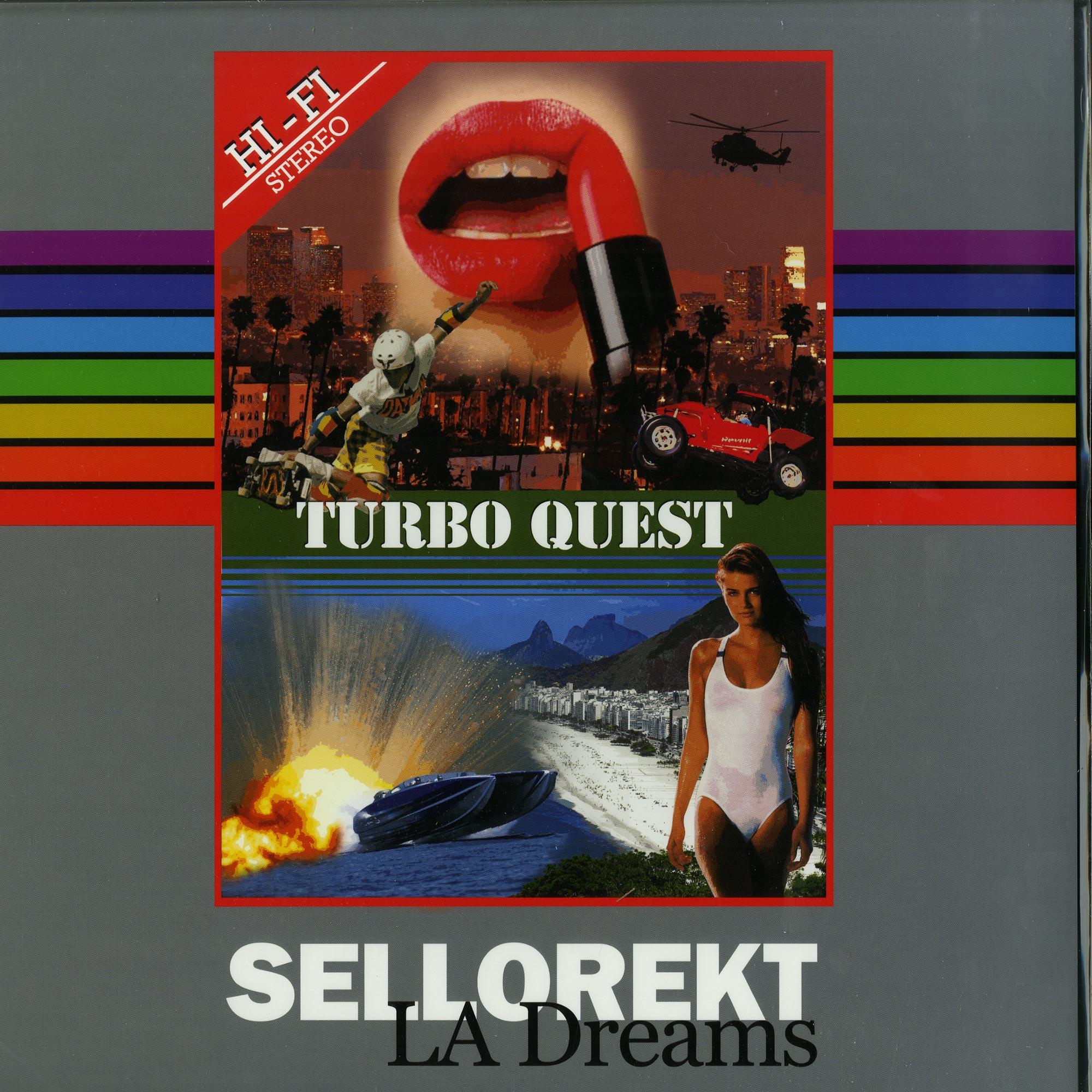 Sellorket / LA Dreams - TURBO QUEST EP