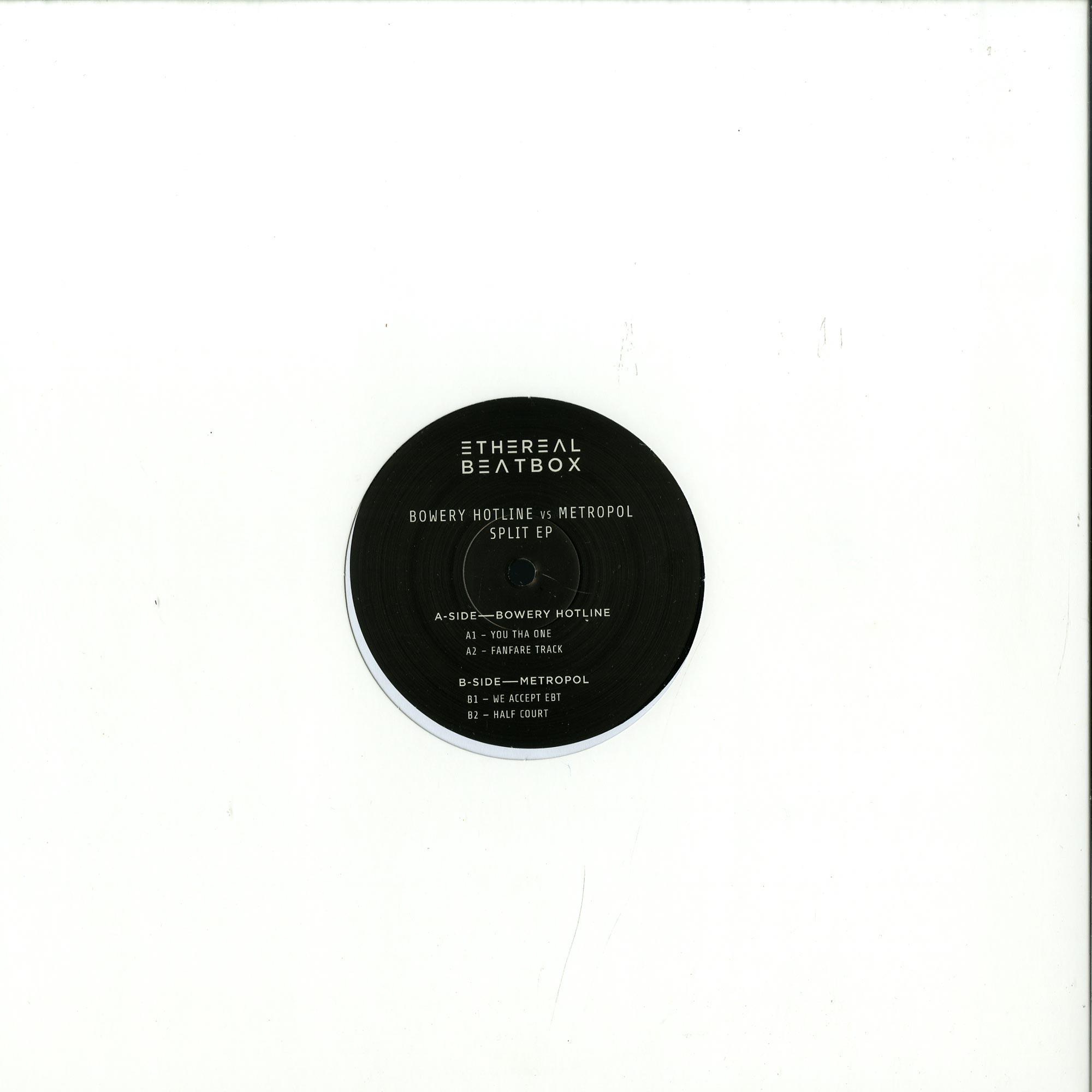 Bowery Hotline & Metropol - SPLIT EP