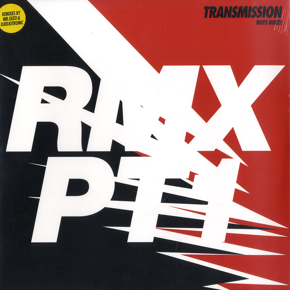 Boys Noize - TRANSMISSION RMXS PT.1
