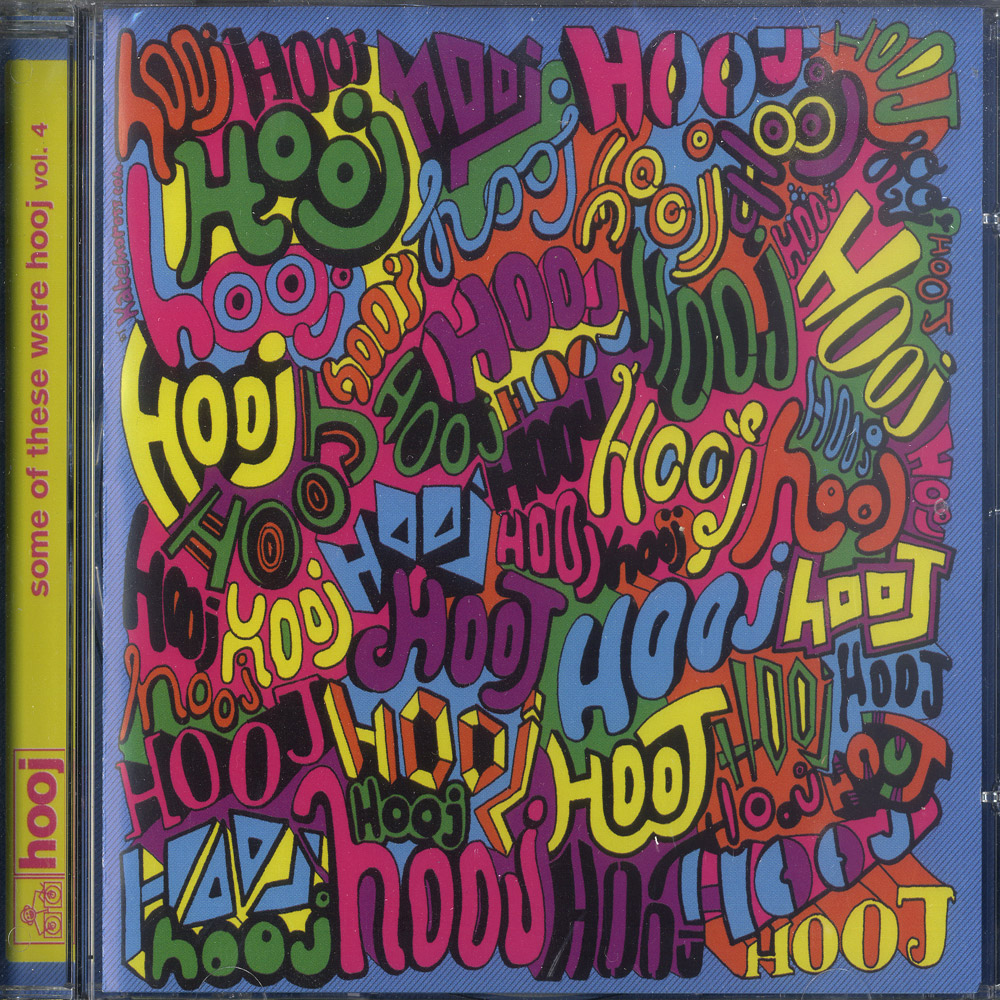 Various Artists - SOME OF THESE WERE HOOJ VOL. 4
