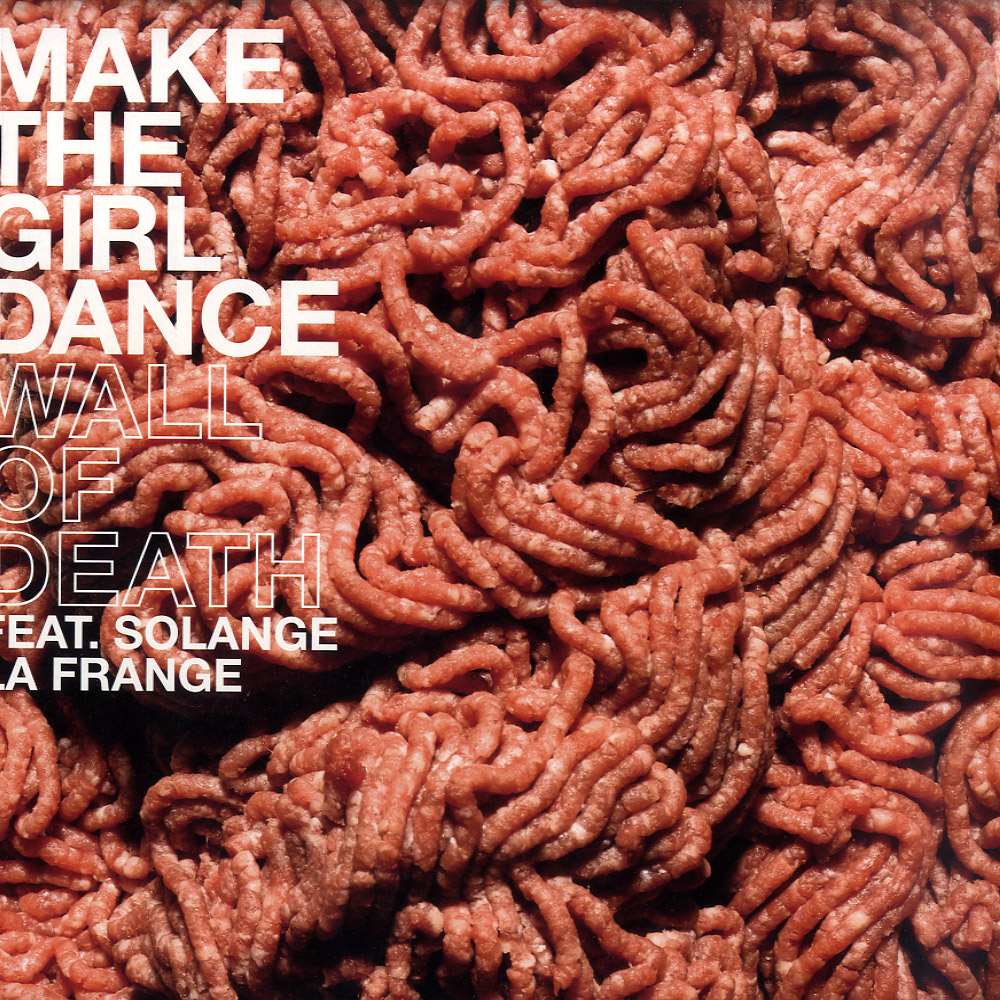 Make The Girl Dance Feat Solange La Frange - WALL OF DEATH