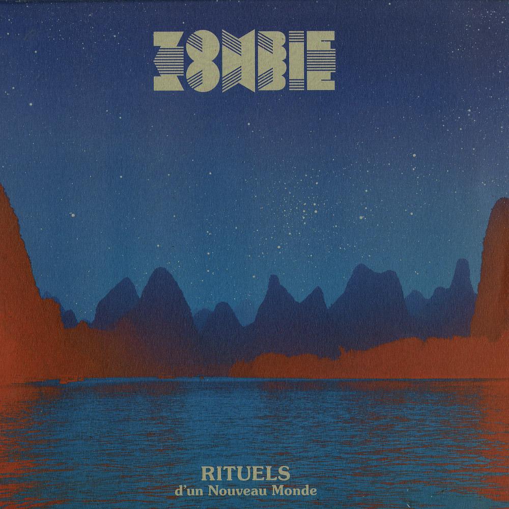 Zombie Zombie - RITUELS DUN NOUVEAU MONDE