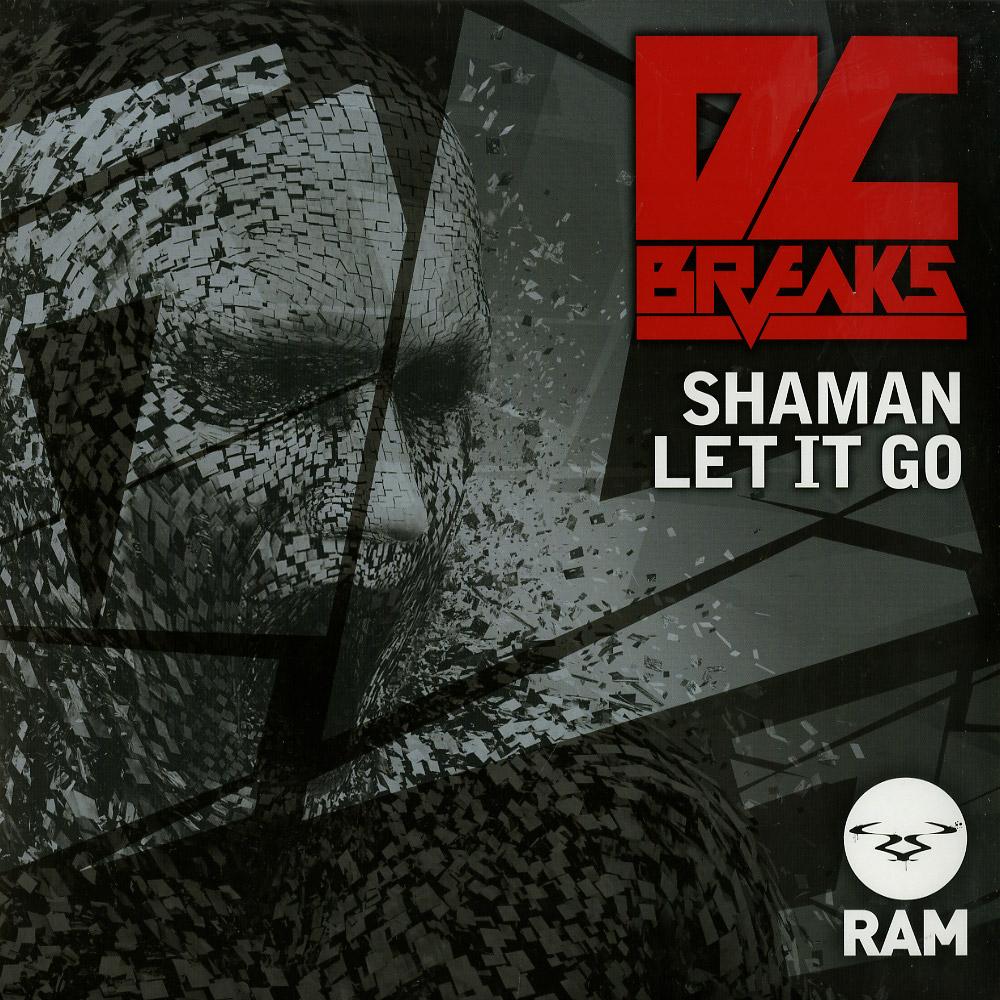DC Breaks - SHAMAN / LET IT GO