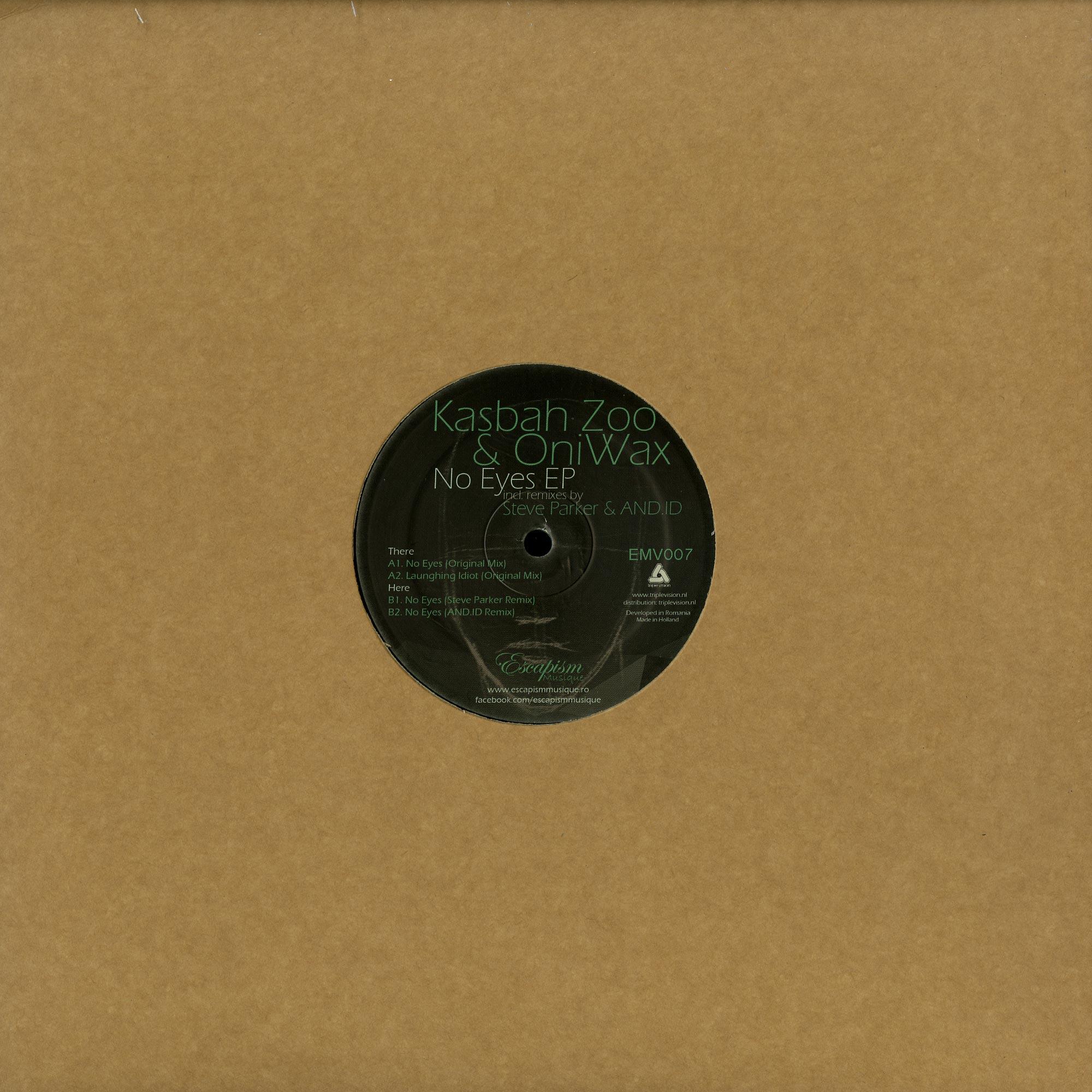 Kasbah Zoo & OniWax - NO EYES EP