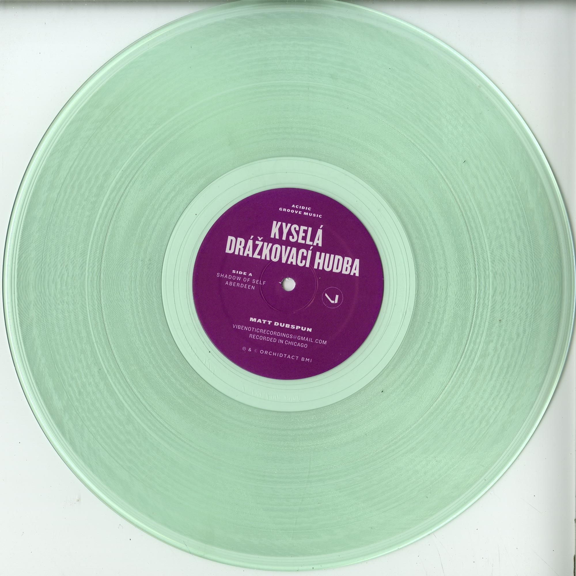Matt Dubspun - KYSELA DRAZKOVACI HUDBA / ACIDIC GROOVE MUSIC