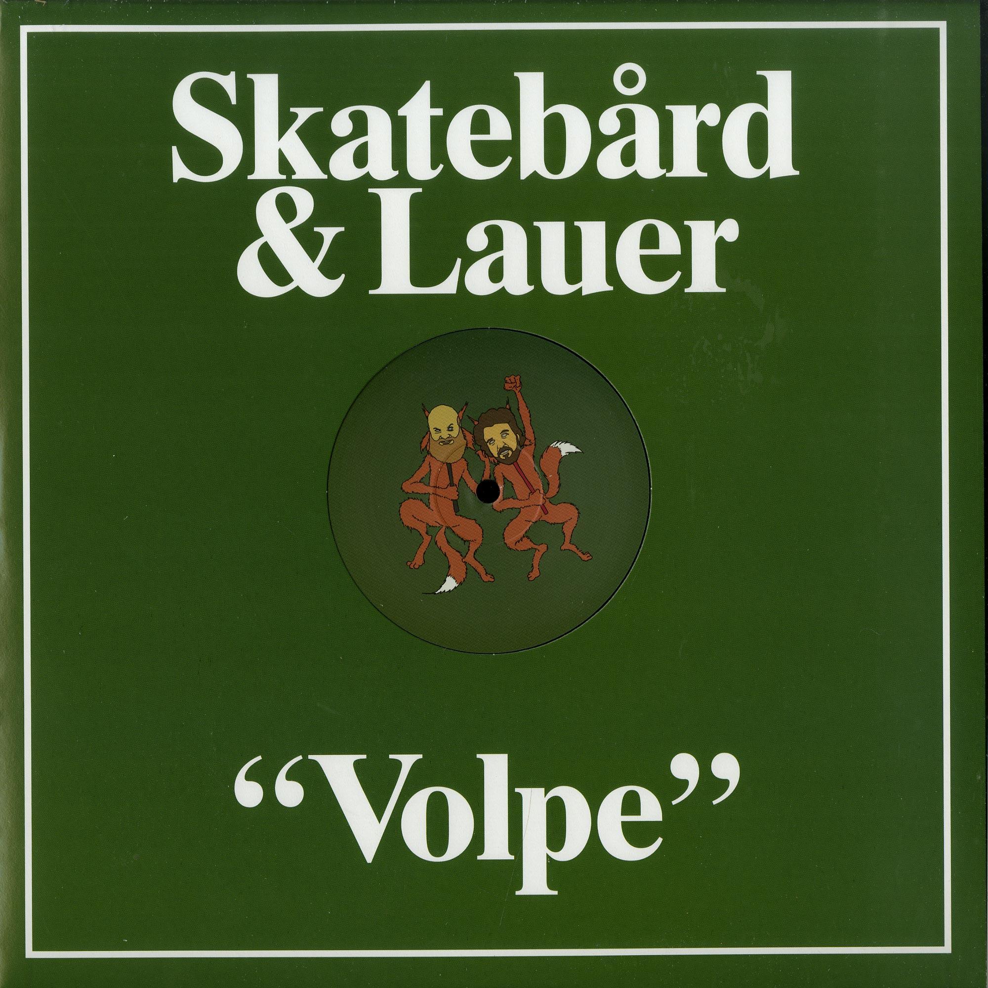 Skatebard & Lauer - VOLPE